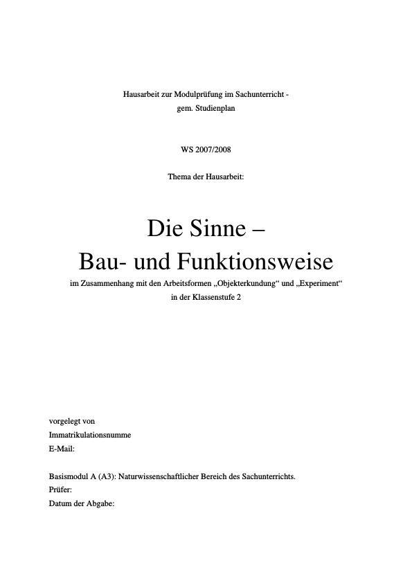 Titel: Die Sinne –  Bau- und Funktionsweise