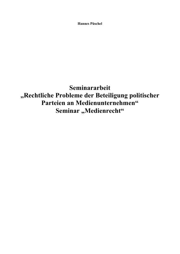 Titel: Rechtliche Problematik der Beteiligung politischer Parteien an Medienunternehmen