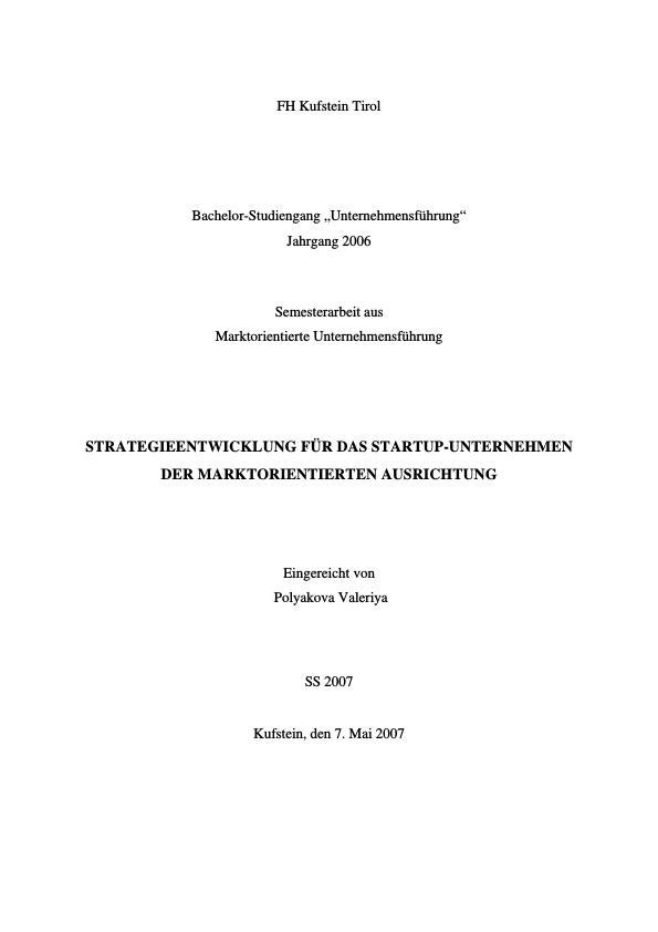Titel: Strategieentwicklung für das Startup-Unternehmen der marktorientierten Ausrichtung