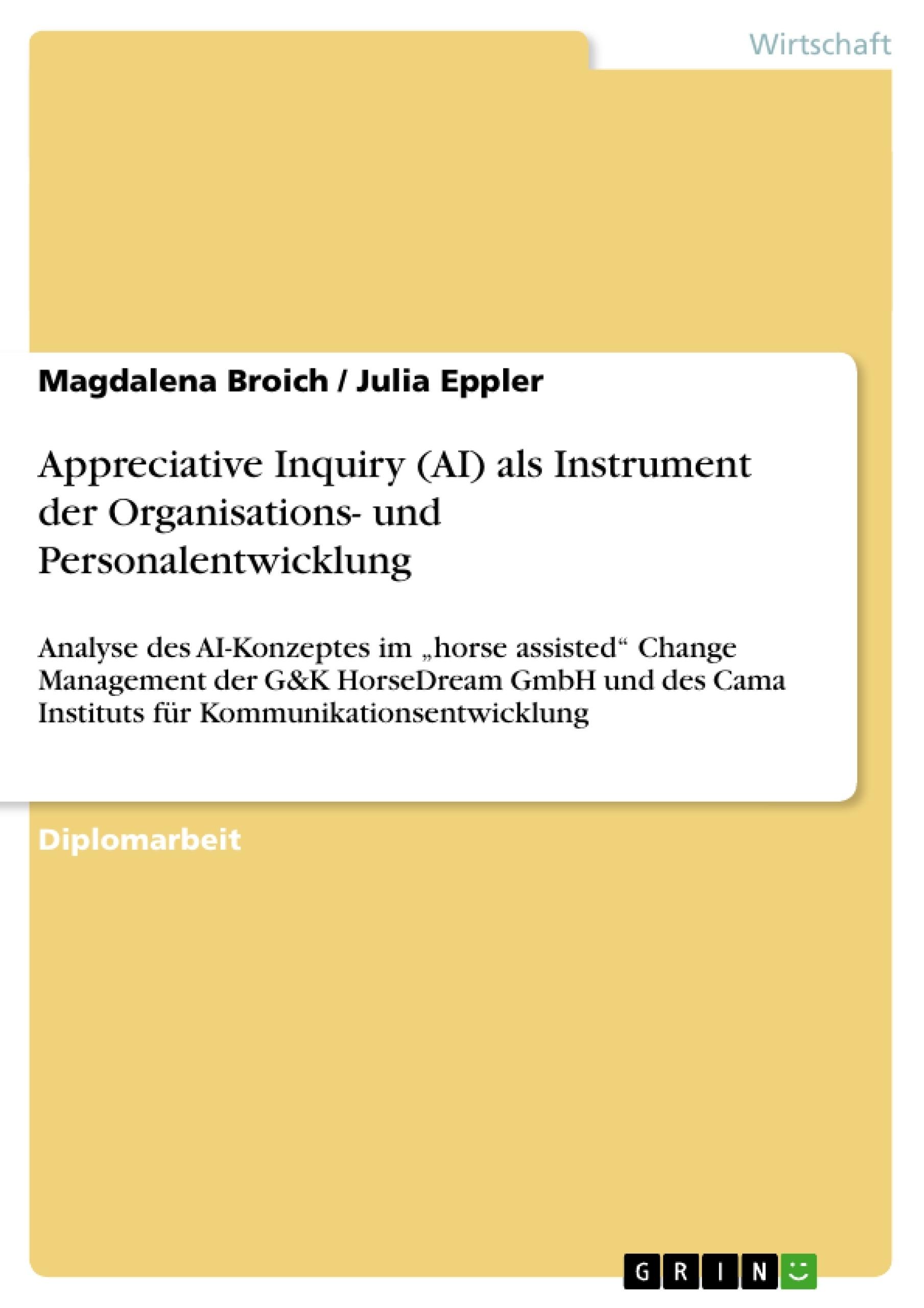 Titel: Appreciative Inquiry (AI) als Instrument der Organisations- und Personalentwicklung
