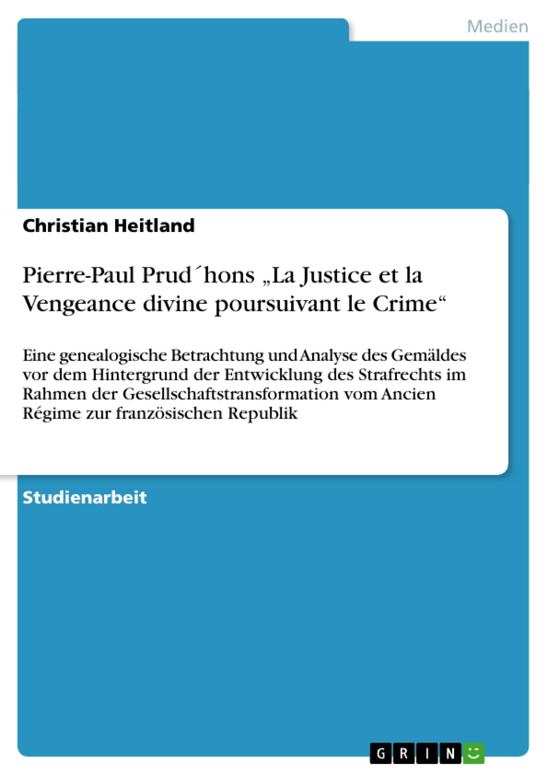 """Titel: Pierre-Paul Prud´hons """"La Justice et la Vengeance divine poursuivant le Crime"""""""