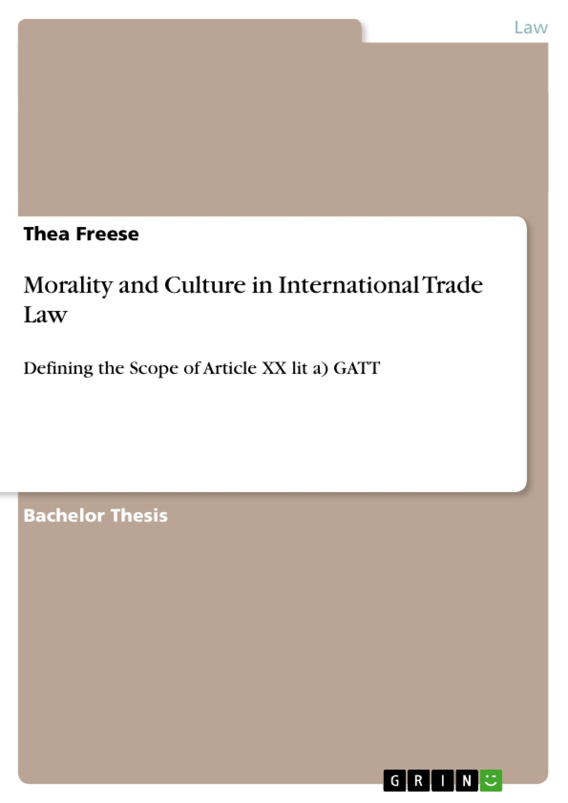 Title: Morality and Culture in International Trade Law