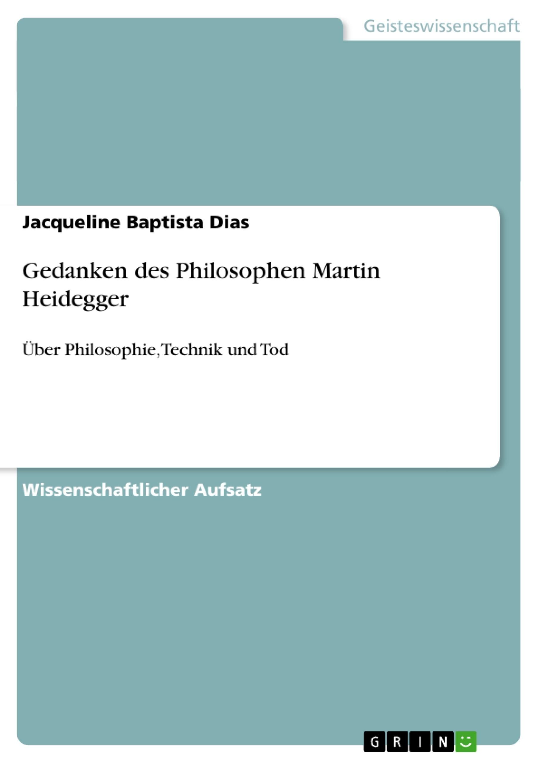 Titel: Gedanken des Philosophen Martin Heidegger