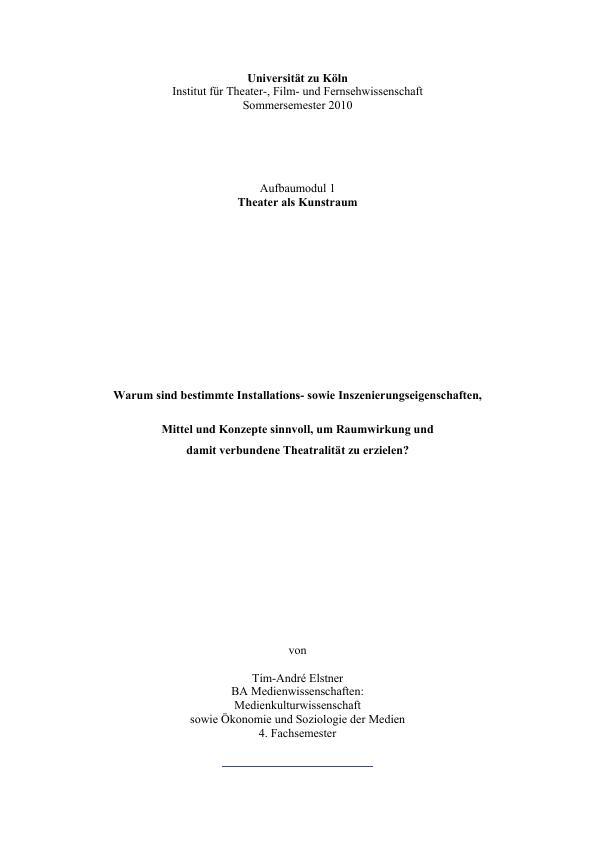Titel: Warum sind bestimmte Installations- sowie Inszenierungseigenschaften,   Mittel und Konzepte sinnvoll, um Raumwirkung und   damit verbundene Theatralität zu erzielen?