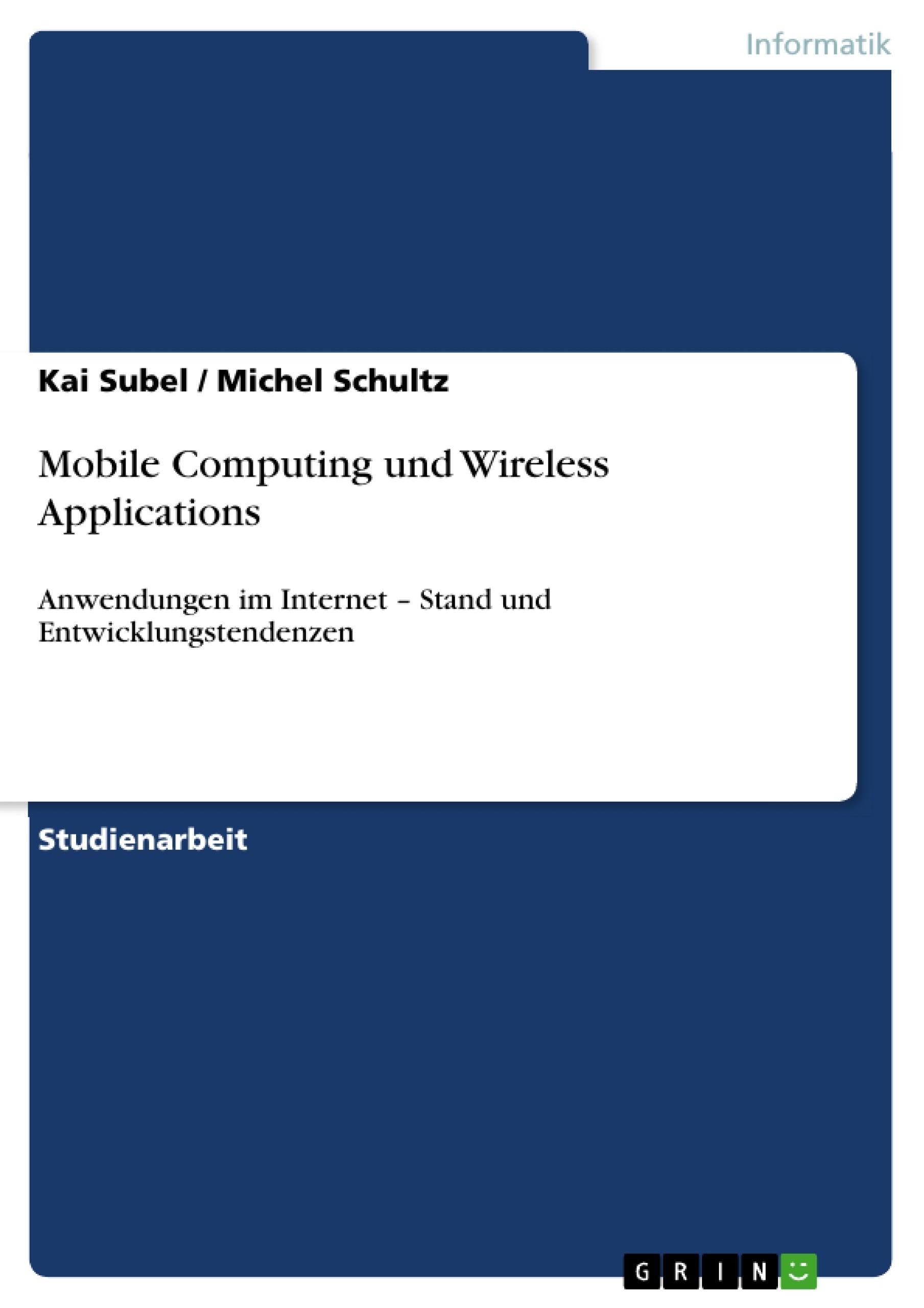 Titel: Mobile Computing und Wireless Applications