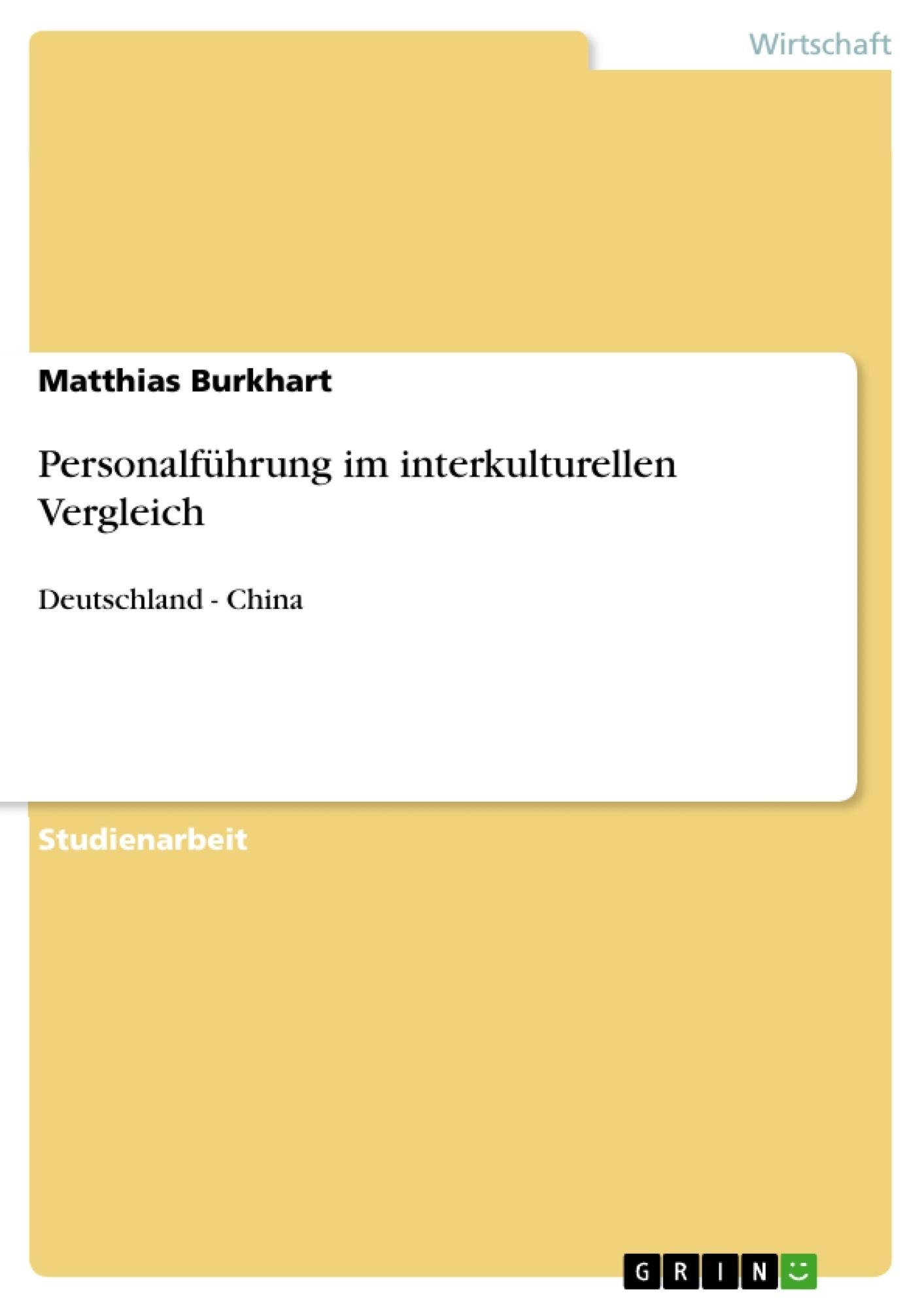 Titel: Personalführung im interkulturellen Vergleich