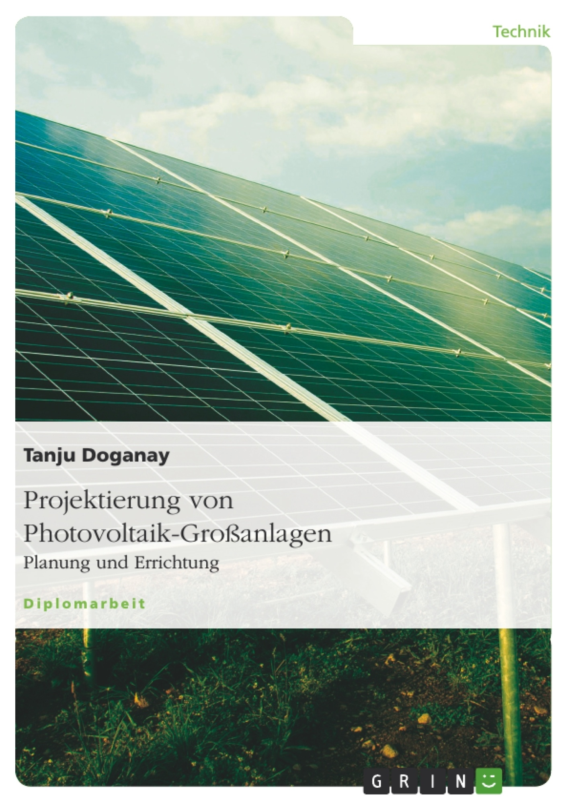 Titel: Projektierung von Photovoltaik-Großanlagen