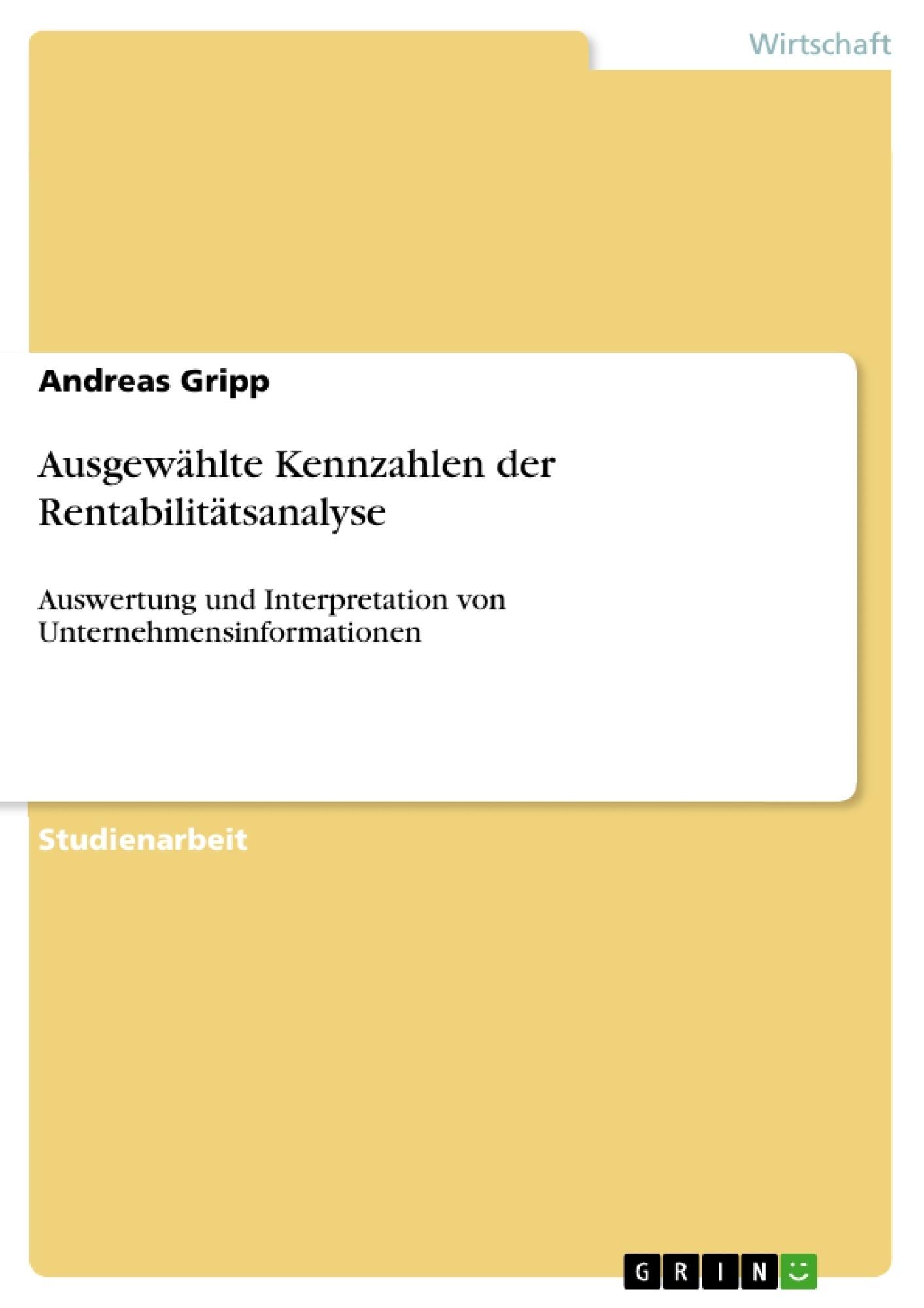 Titel: Ausgewählte Kennzahlen der Rentabilitätsanalyse