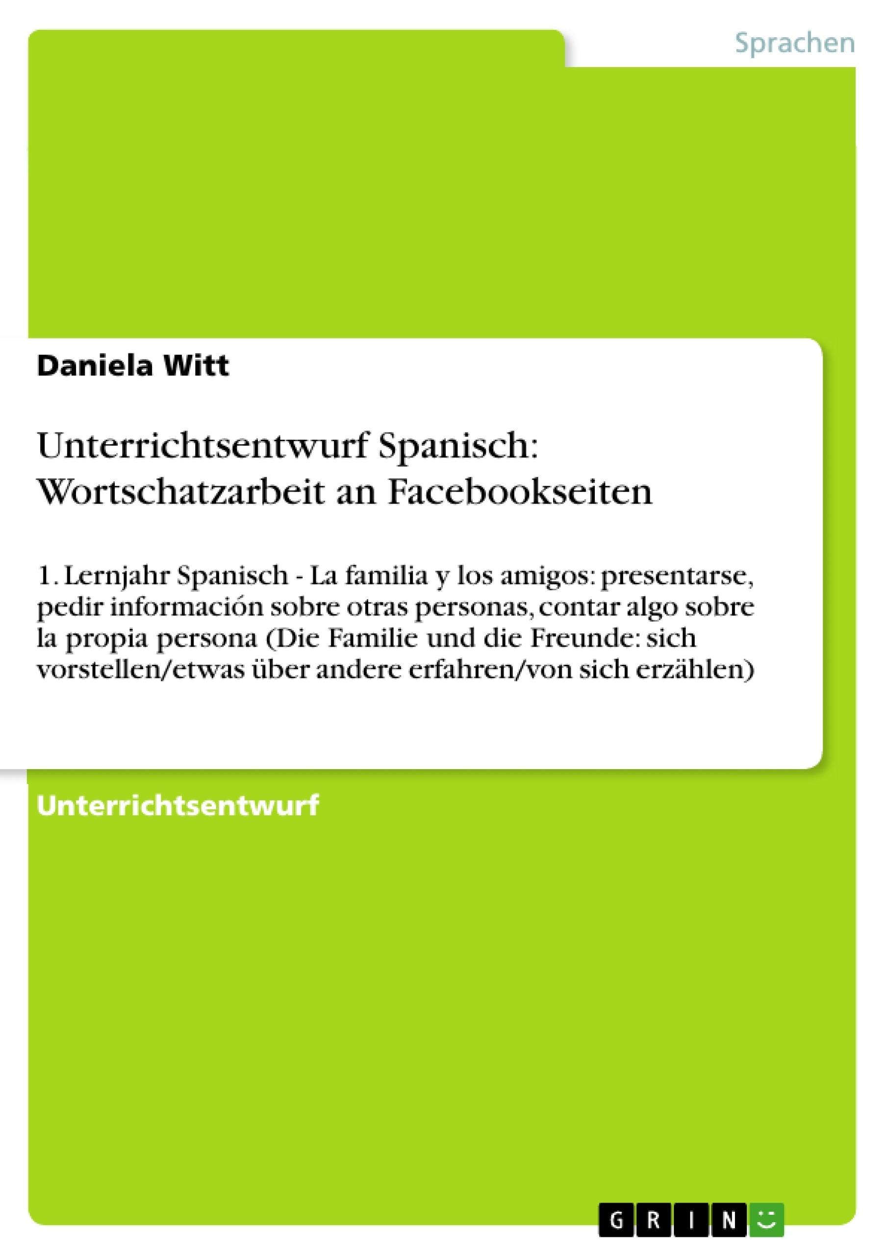 Unterrichtsentwurf Spanisch: Wortschatzarbeit an Facebookseiten ...