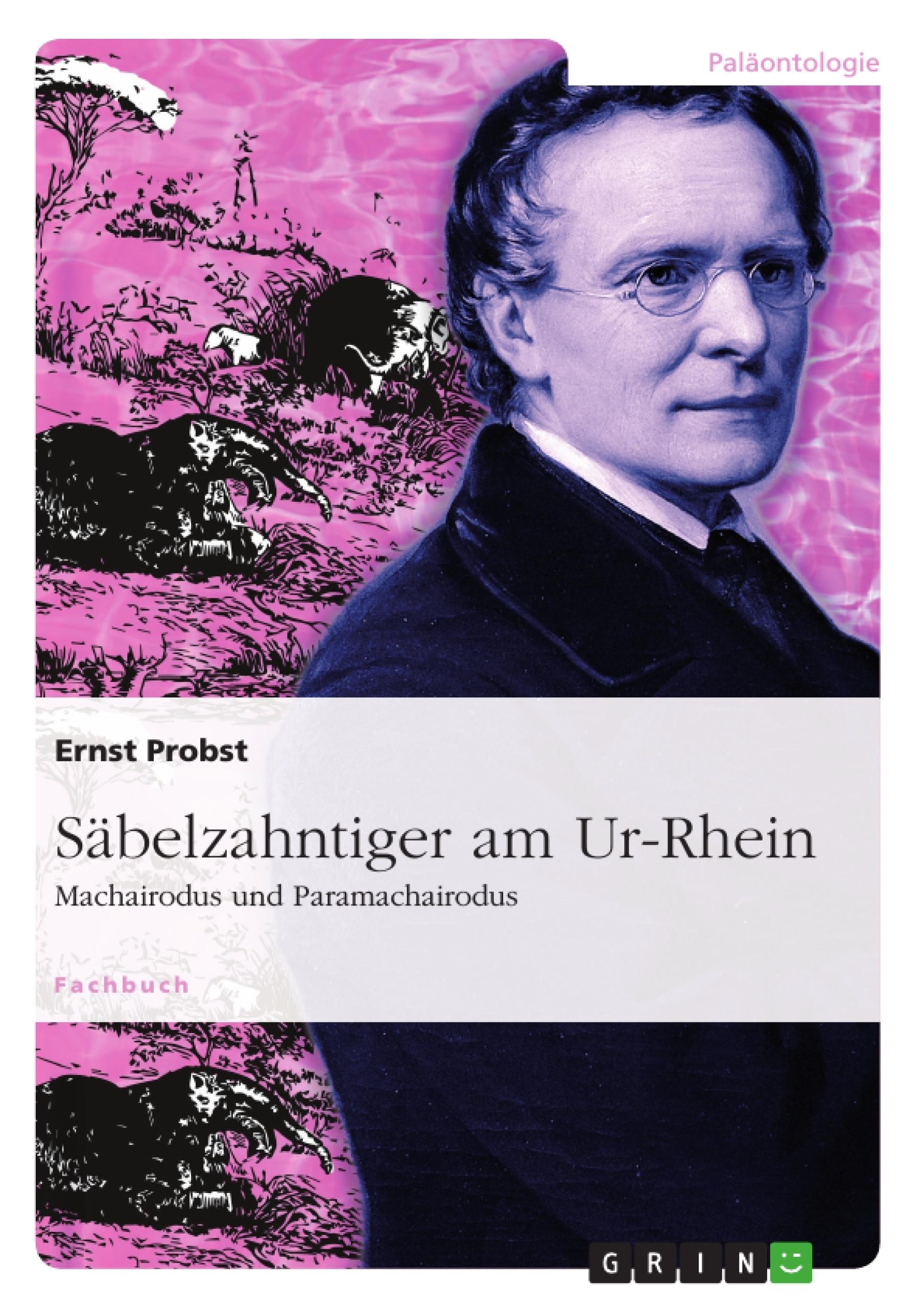 Titel: Säbelzahntiger am Ur-Rhein