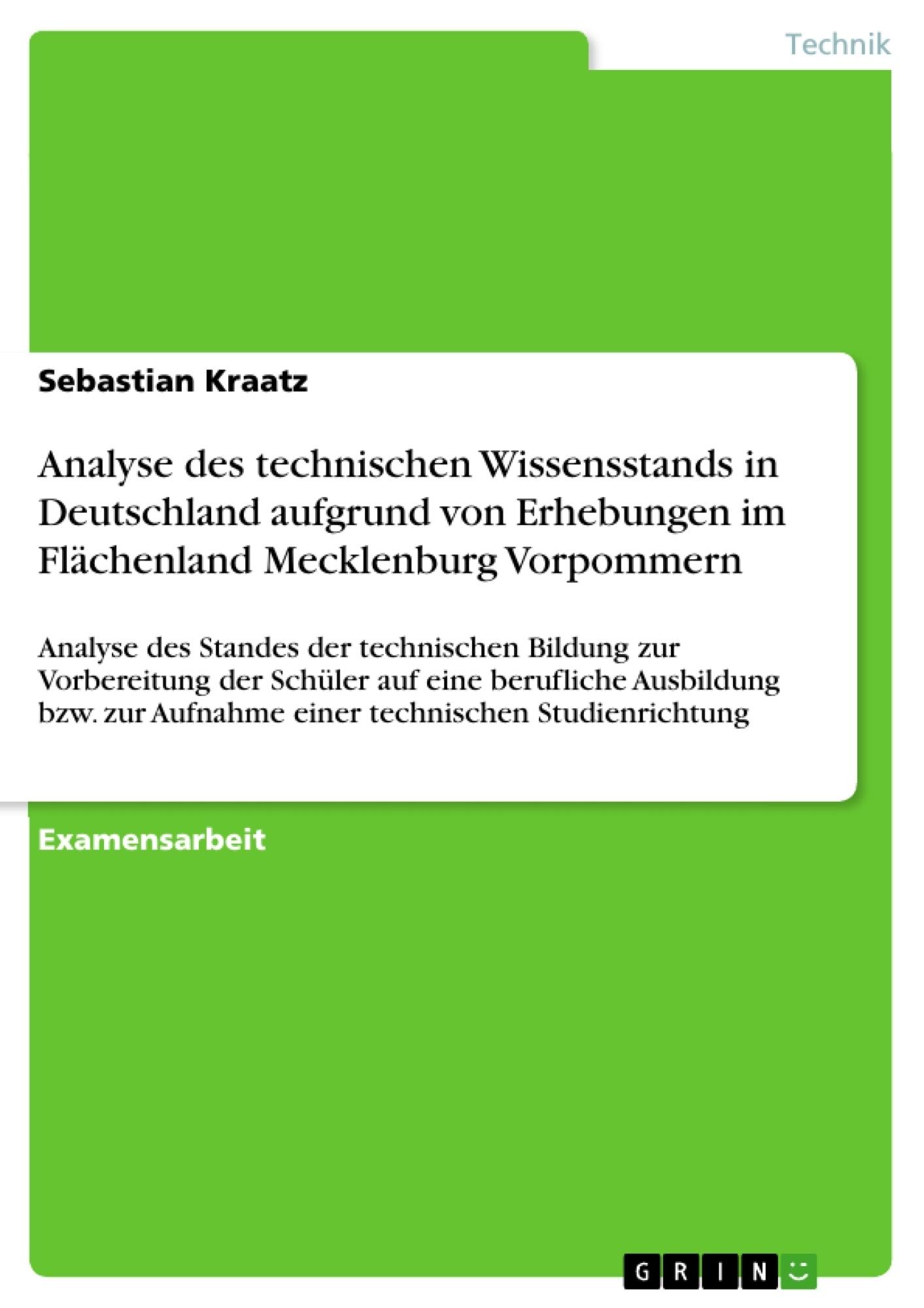 Titel: Analyse des technischen Wissensstands in Deutschland aufgrund von Erhebungen im Flächenland Mecklenburg Vorpommern