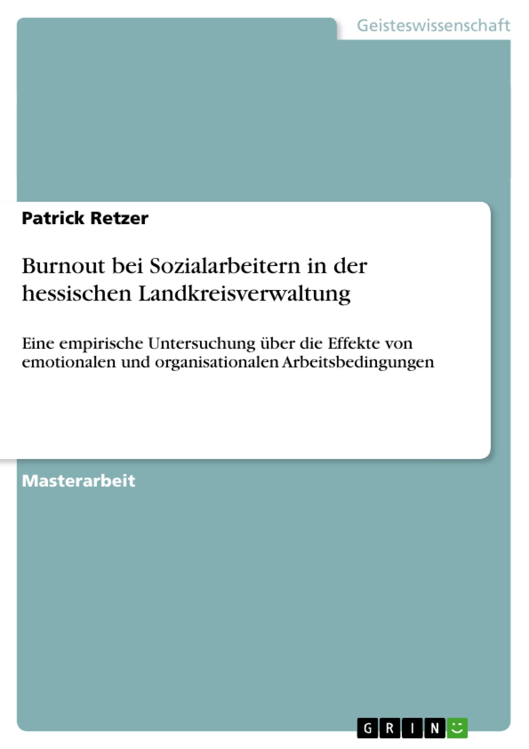 Titel: Burnout bei Sozialarbeitern in der hessischen Landkreisverwaltung
