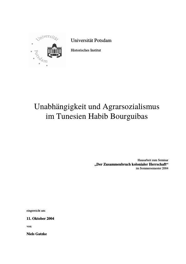 Titel: Unabhängigkeit und Agrarsozialismus im Tunesien Habib Bourguibas