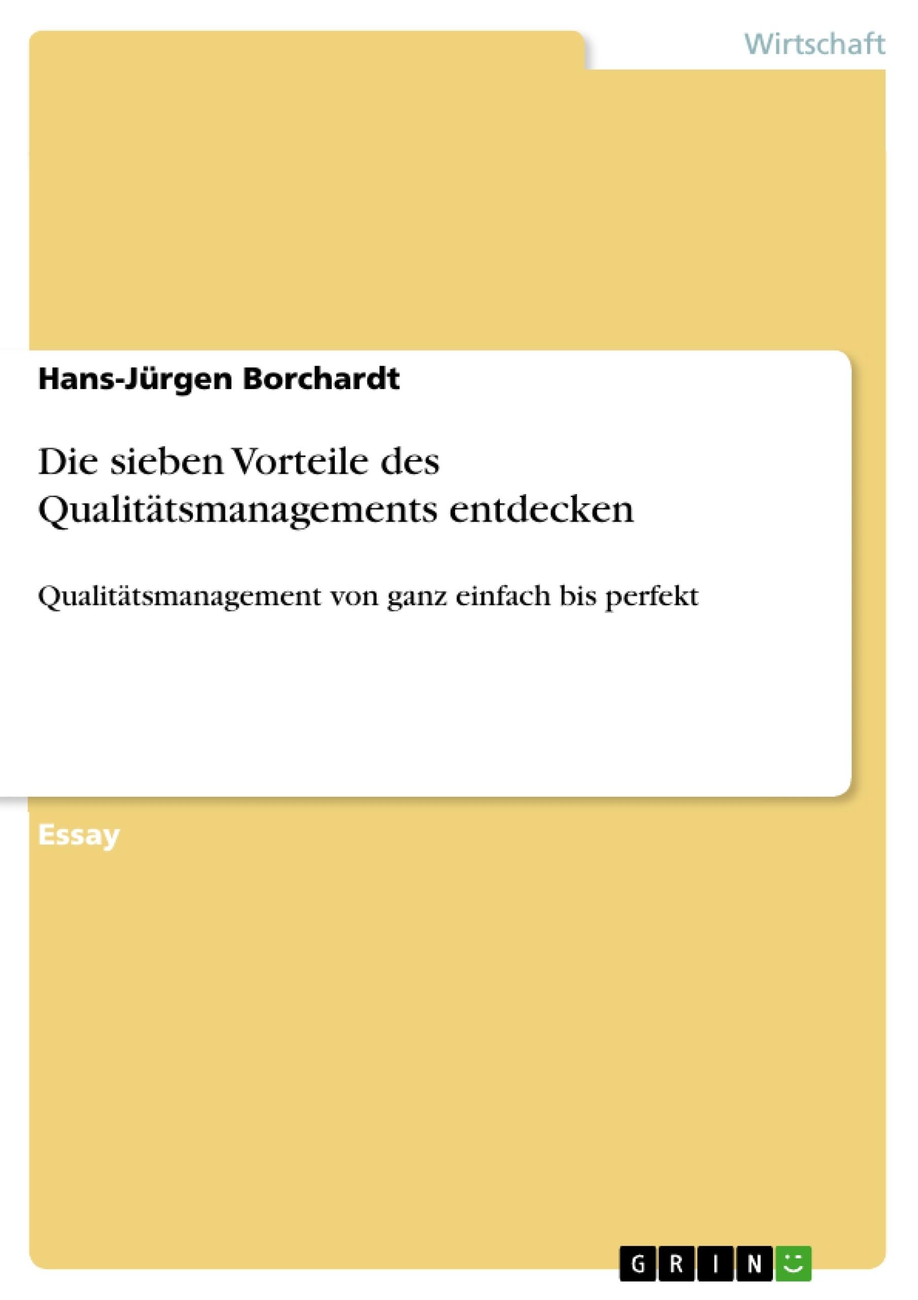 Titel: Die sieben Vorteile des Qualitätsmanagements entdecken