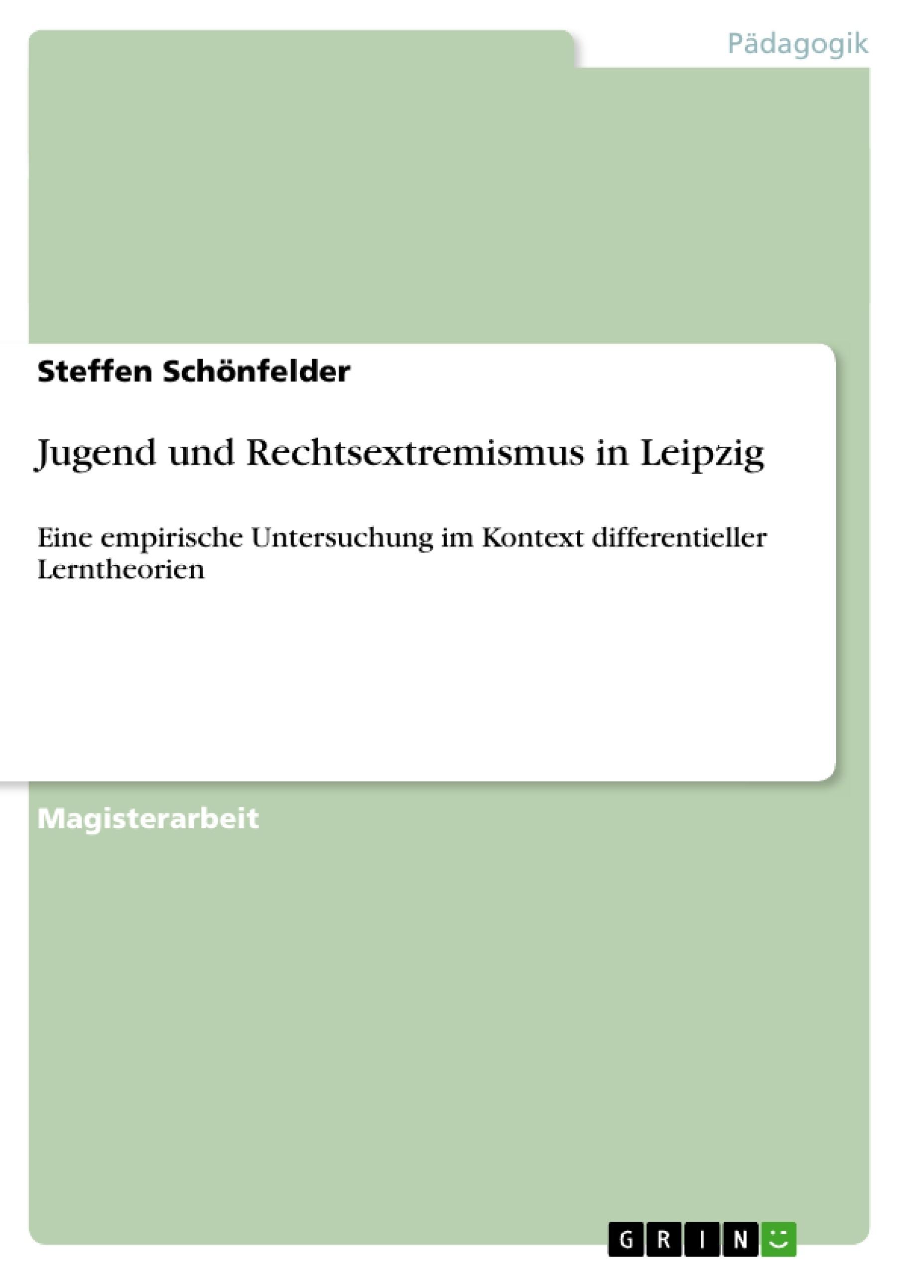Titel: Jugend und Rechtsextremismus in Leipzig