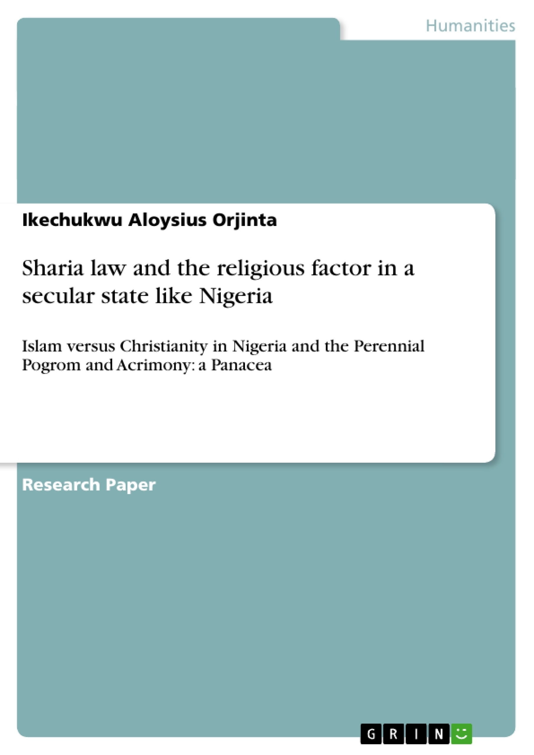 Title: Sharia law and the religious factor in a secular state like Nigeria