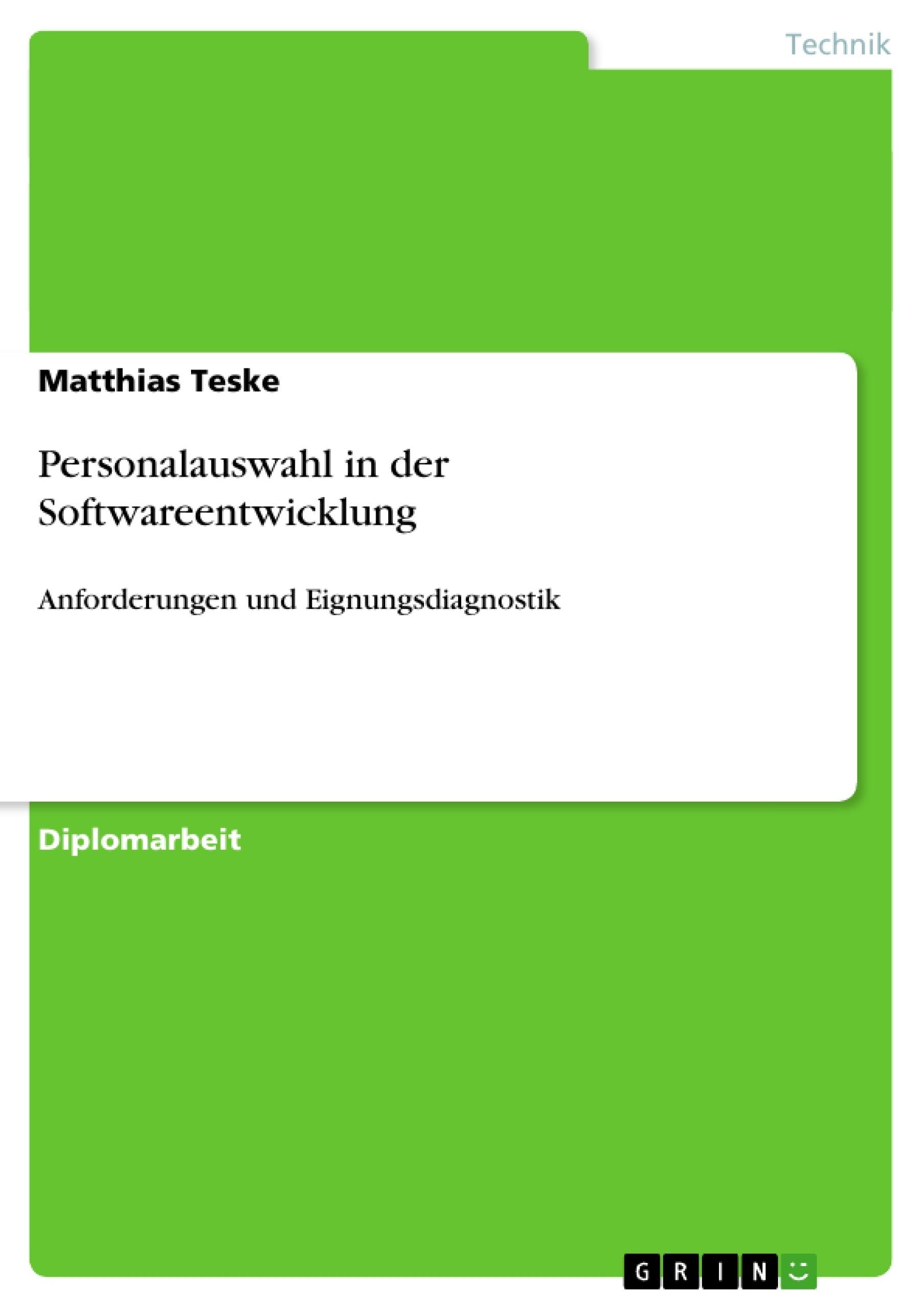 Titel: Personalauswahl in der Softwareentwicklung