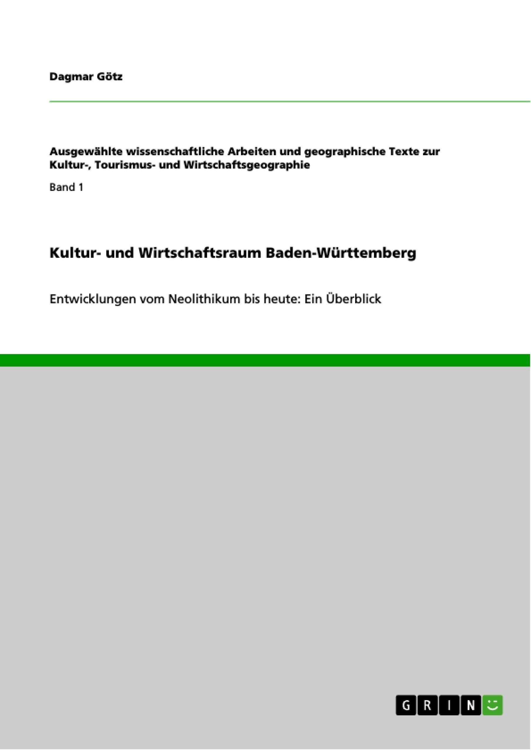 Titel: Kultur- und Wirtschaftsraum Baden-Württemberg