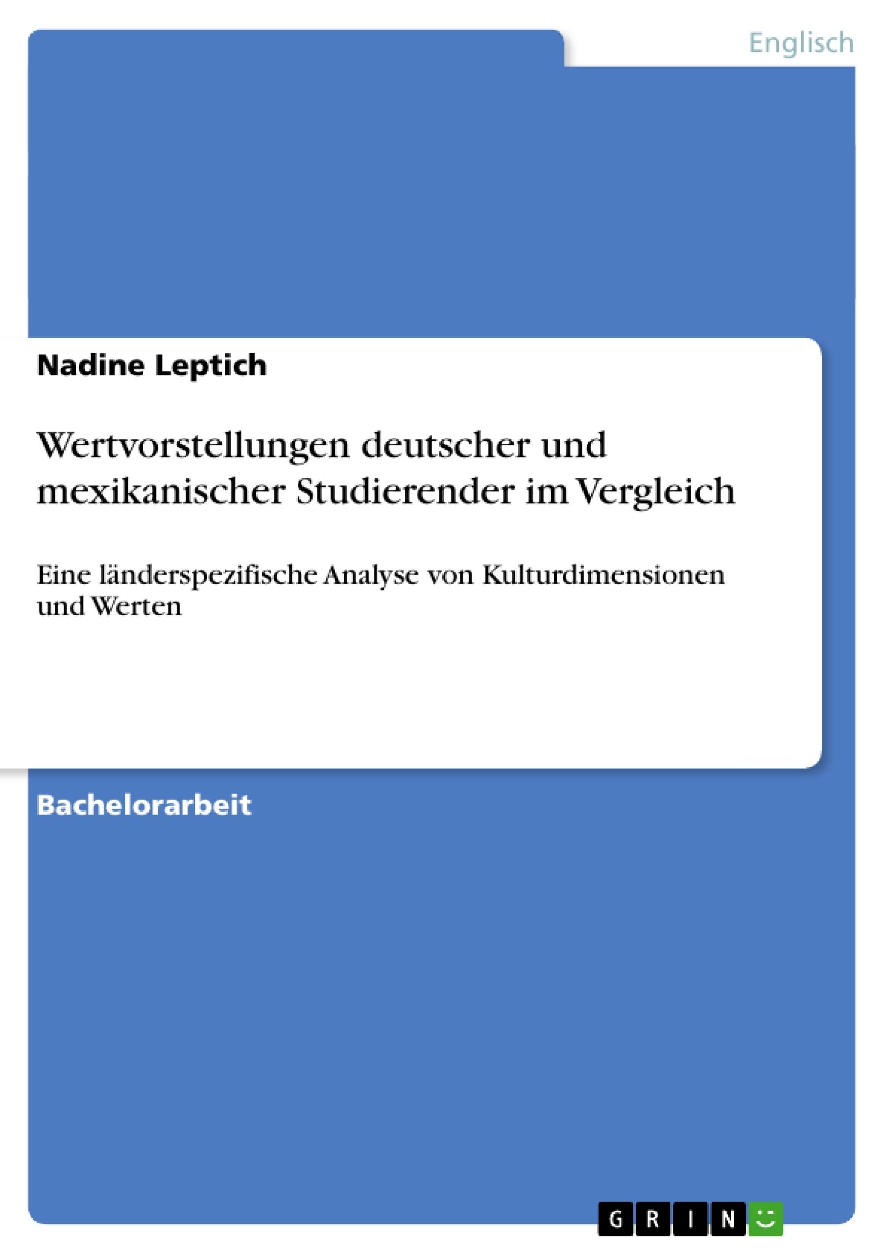 Titel: Wertvorstellungen deutscher und mexikanischer Studierender im Vergleich