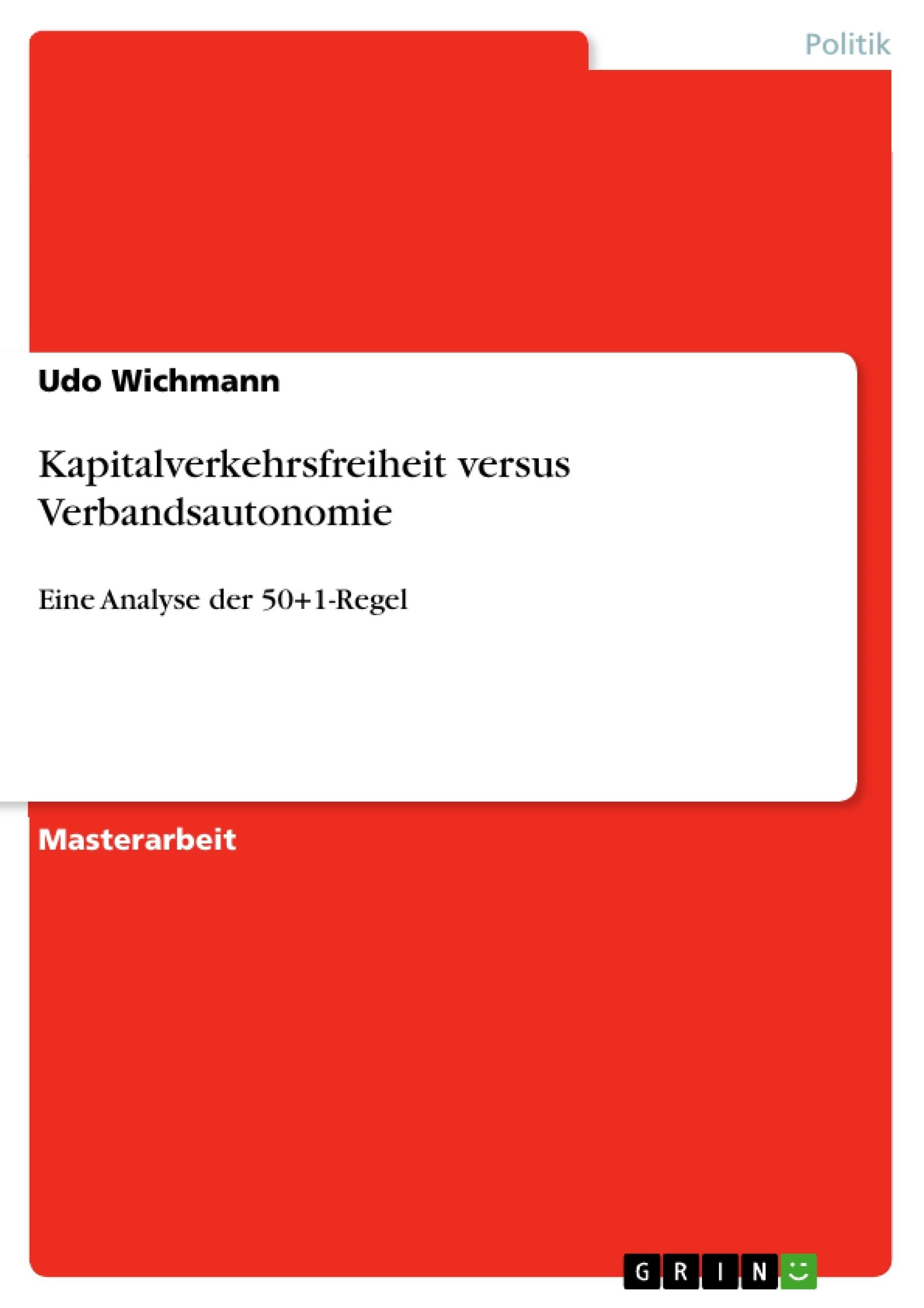 Titel: Kapitalverkehrsfreiheit versus Verbandsautonomie