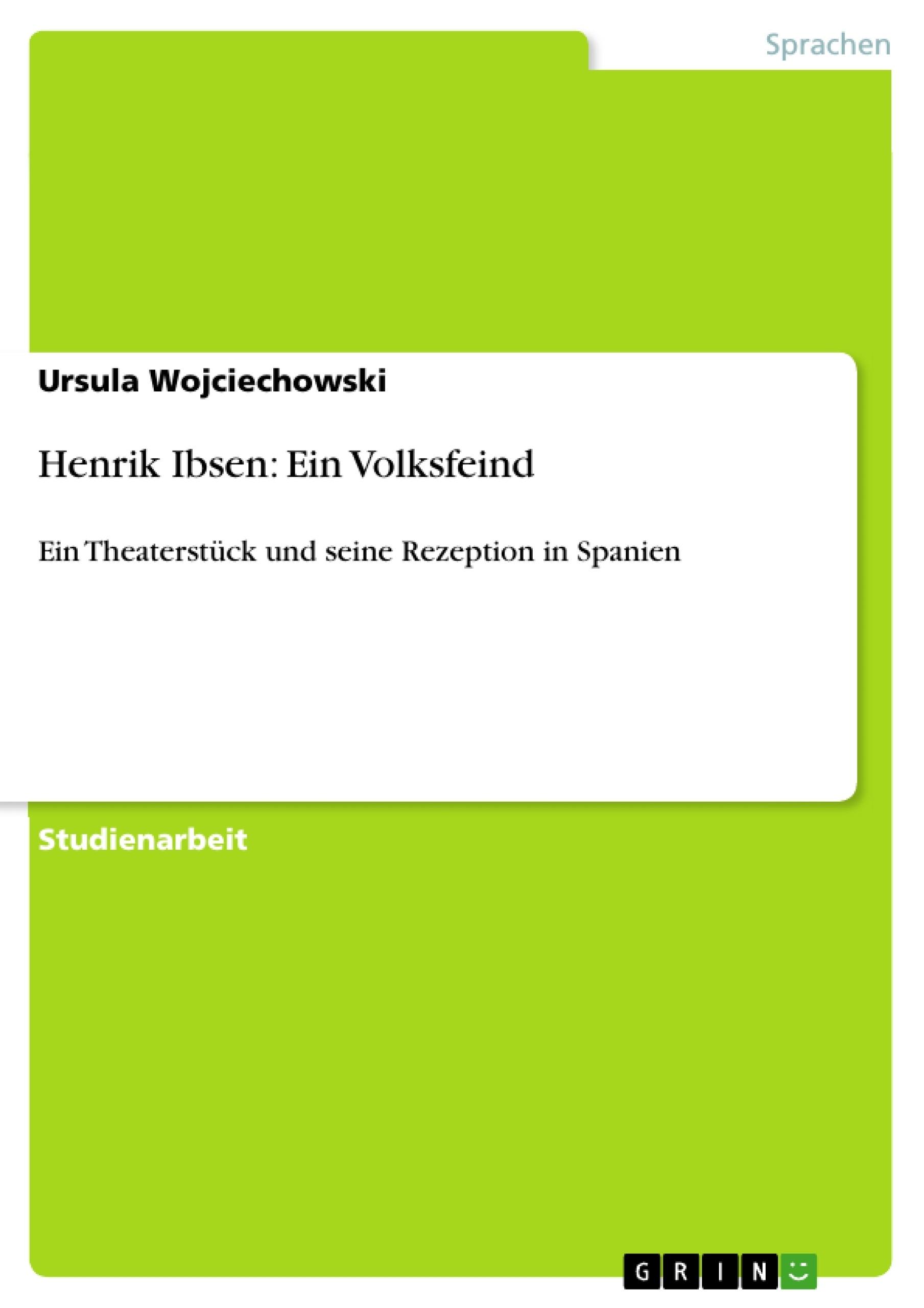Titel: Henrik Ibsen: Ein Volksfeind