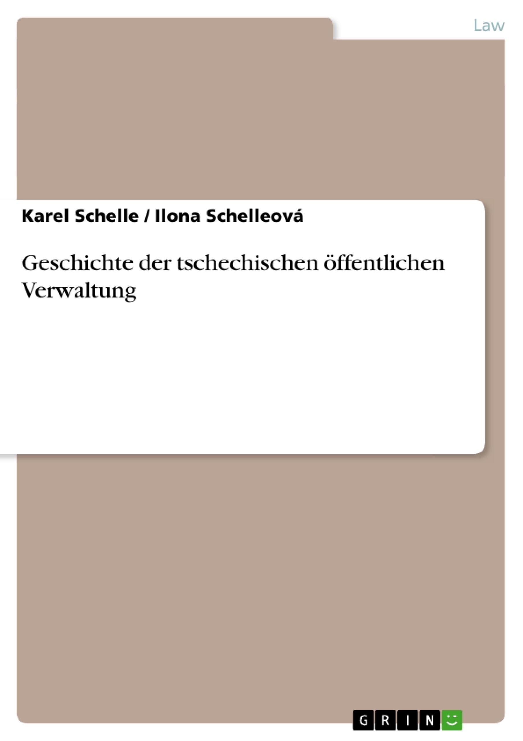 Title: Geschichte der tschechischen öffentlichen Verwaltung