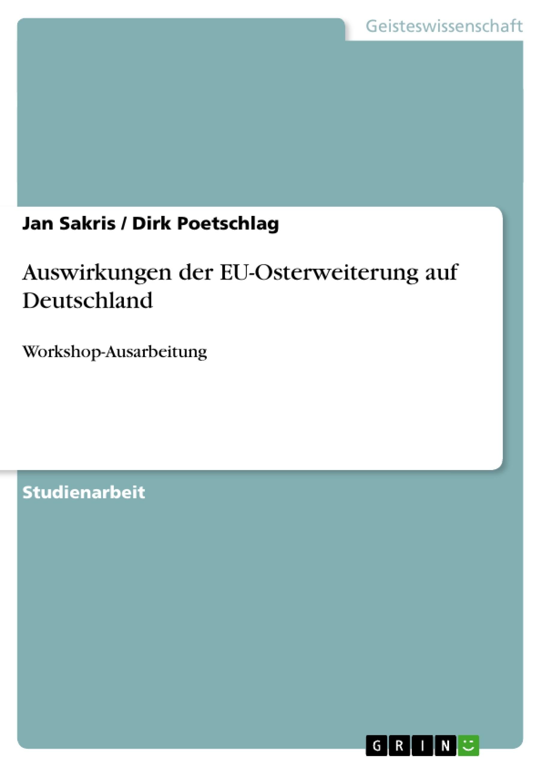 Titel: Auswirkungen der EU-Osterweiterung auf Deutschland