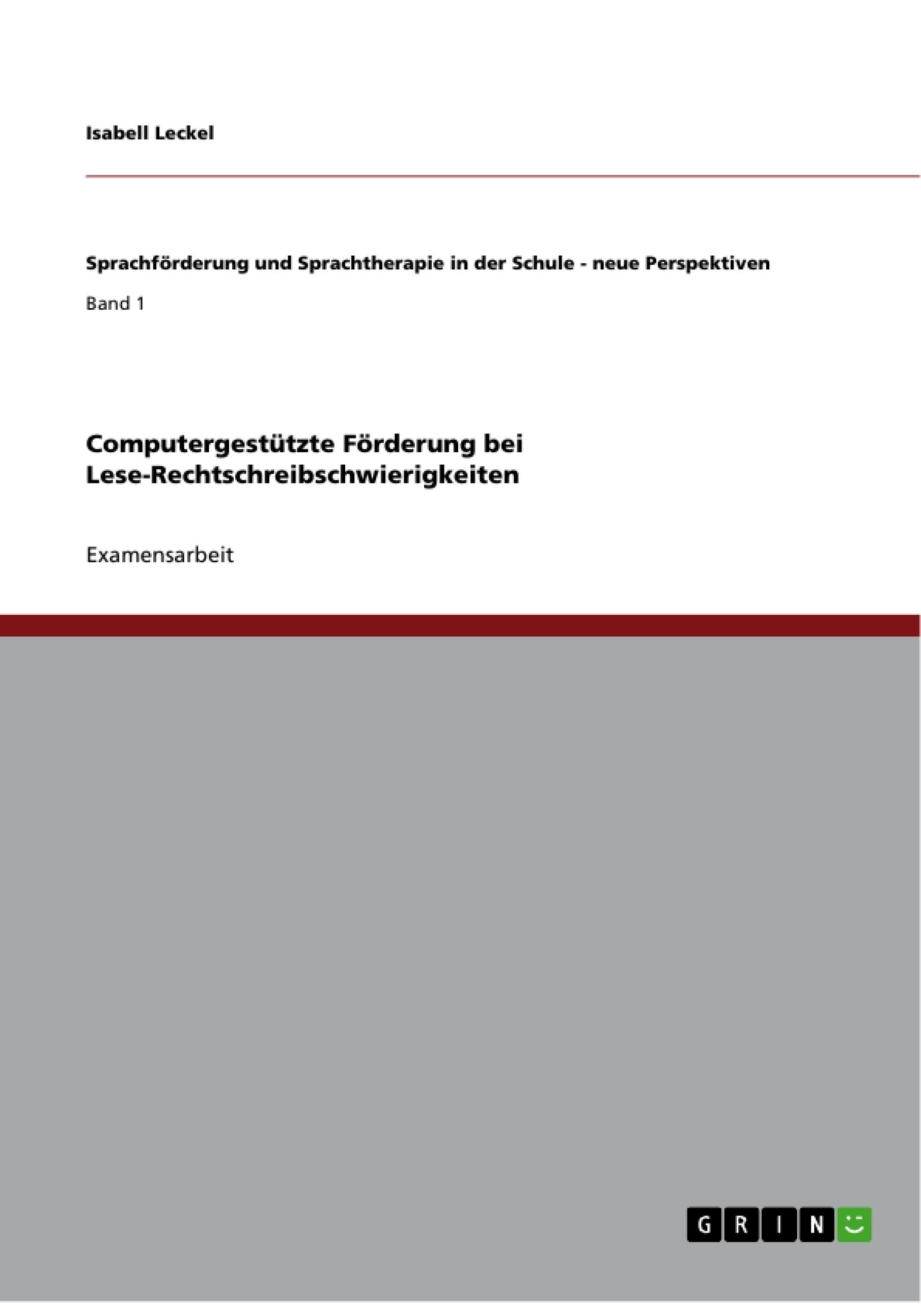 Titel: Computergestützte Förderung bei Lese-Rechtschreibschwierigkeiten