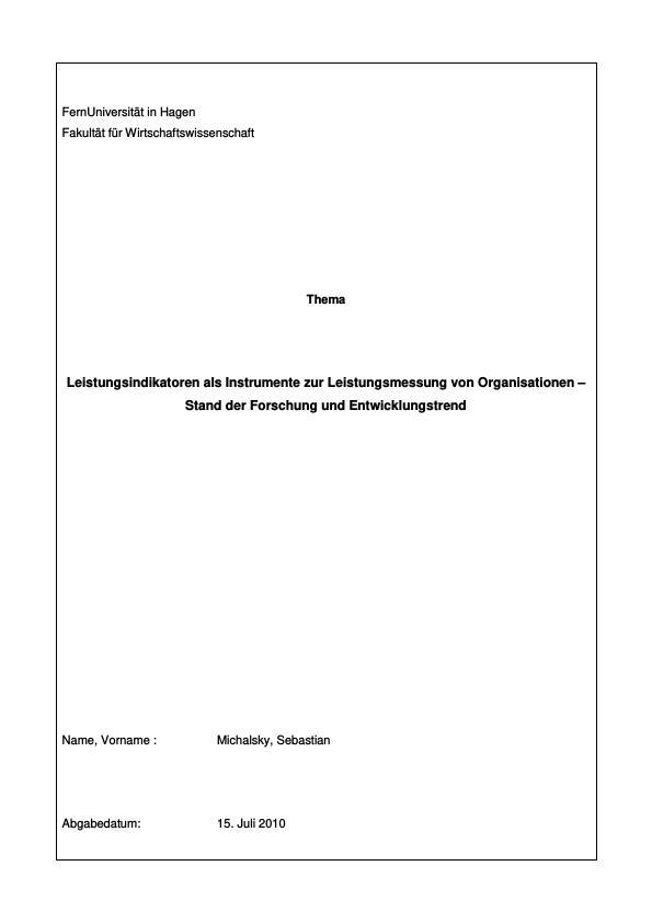 Titel: Leistungsindikatoren als Instrumente zur Leistungsmessung von Organisationen – Stand der Forschung und Entwicklungstrend