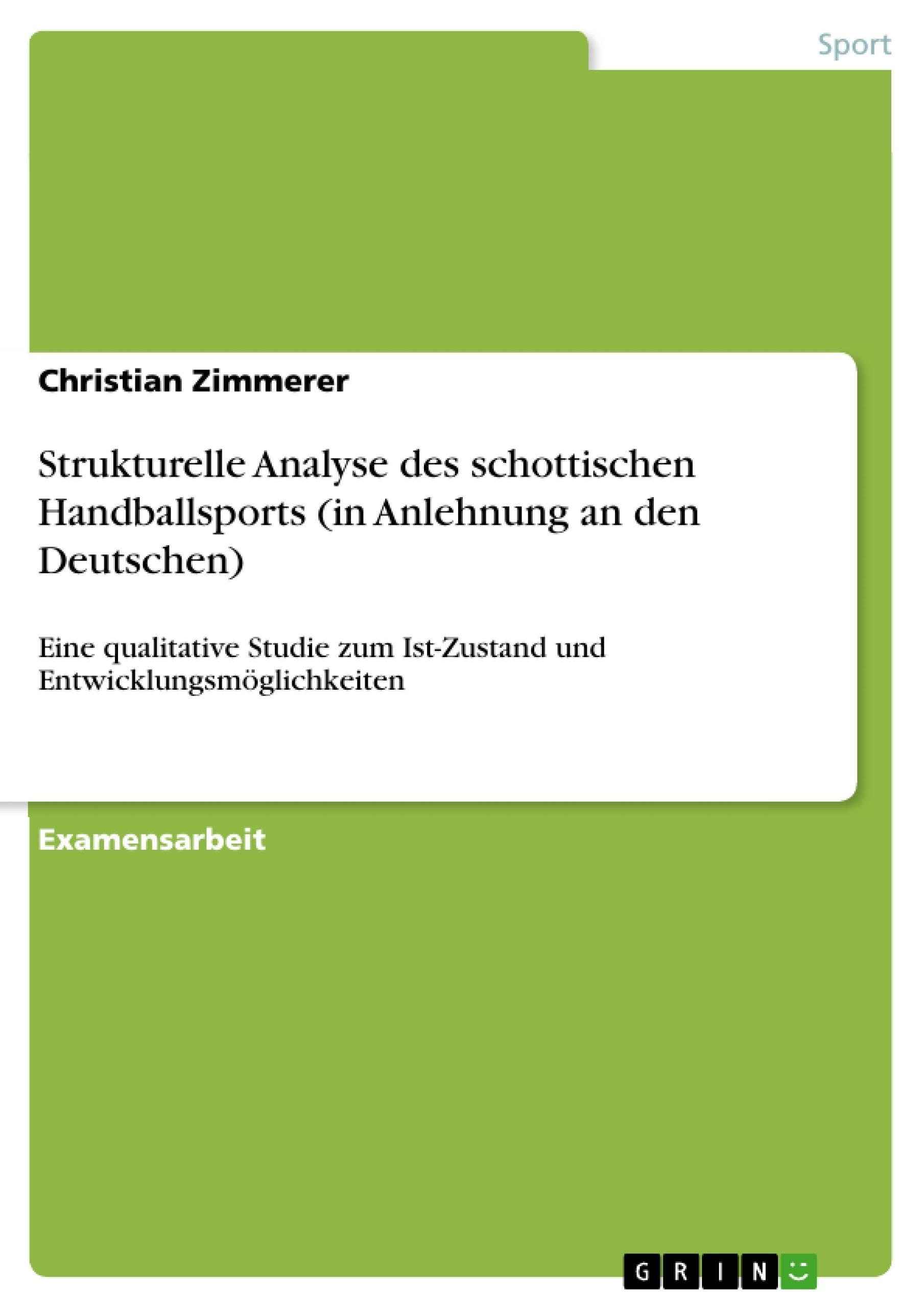 Titel: Strukturelle Analyse des schottischen Handballsports (in Anlehnung an den Deutschen)
