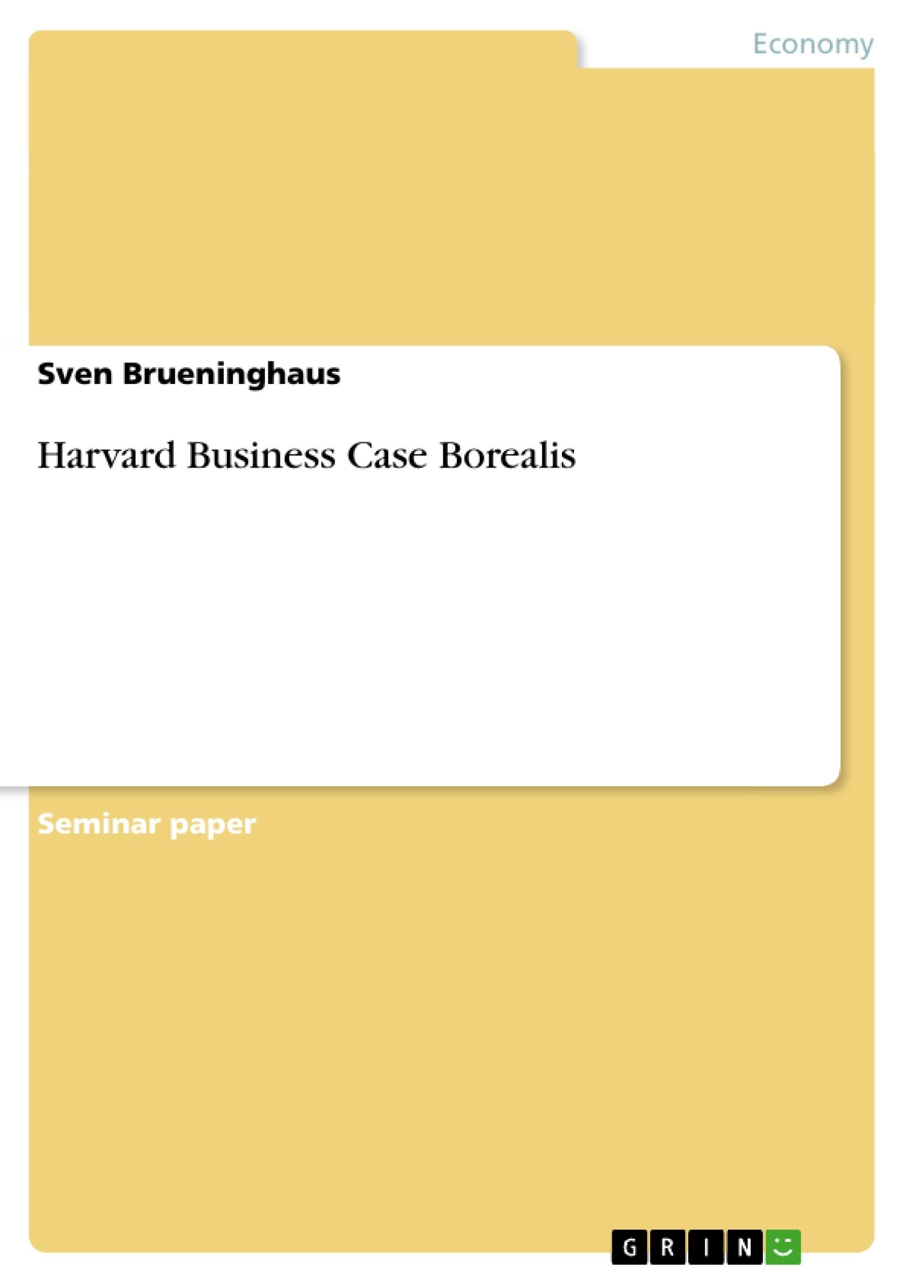Title: Harvard Business Case Borealis