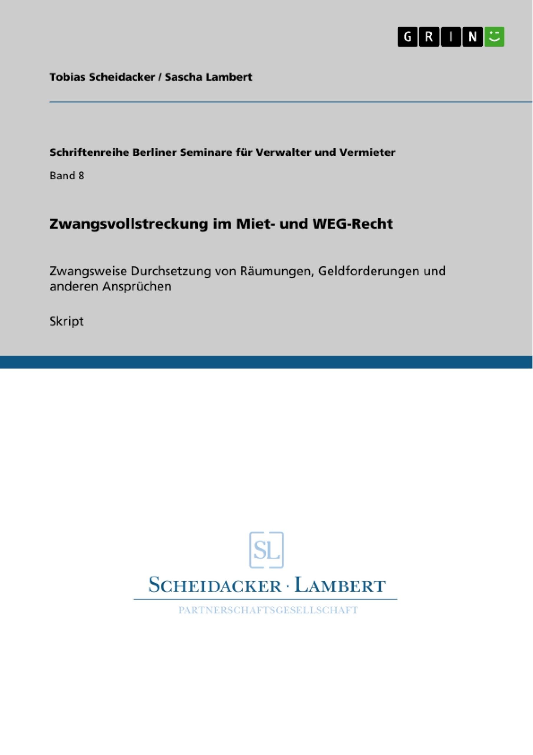 Titel: Zwangsvollstreckung im Miet- und WEG-Recht