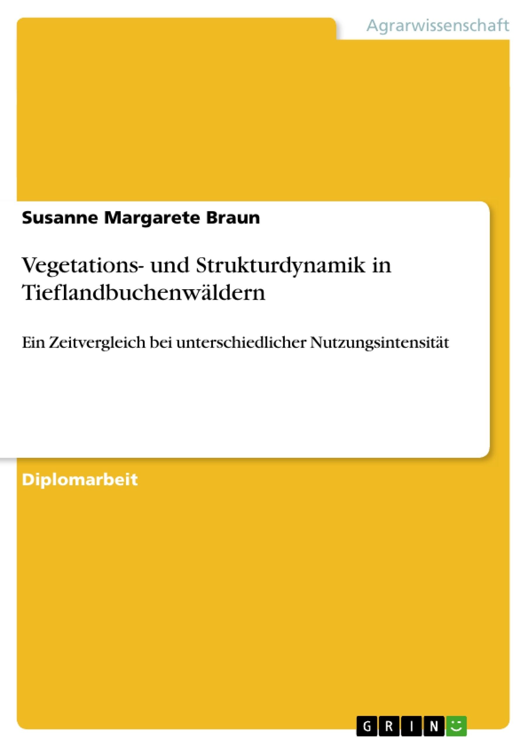 Titel: Vegetations- und Strukturdynamik in Tieflandbuchenwäldern
