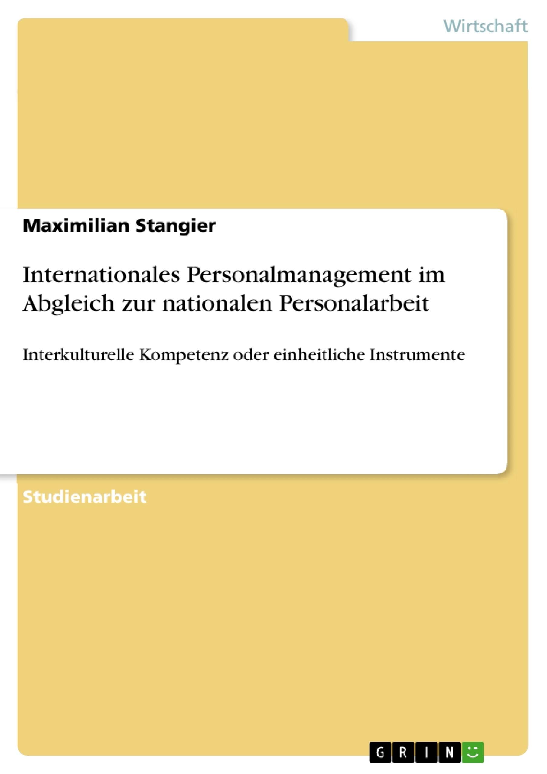 Titel: Internationales Personalmanagement im Abgleich zur nationalen Personalarbeit