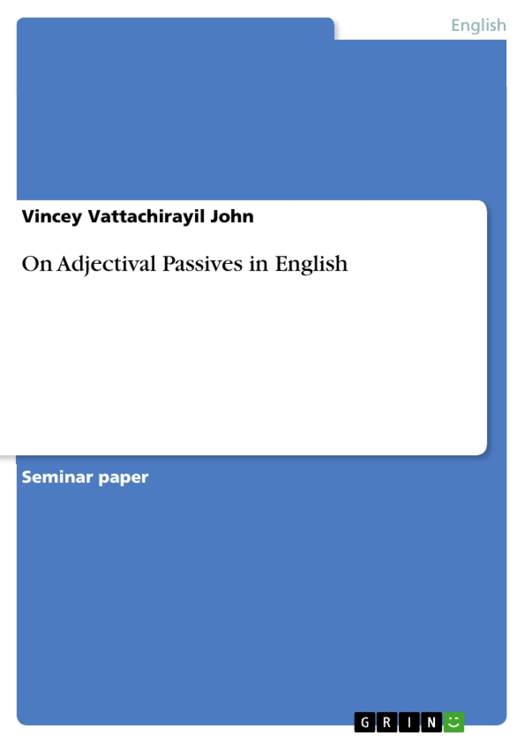 Title: On Adjectival Passives in English
