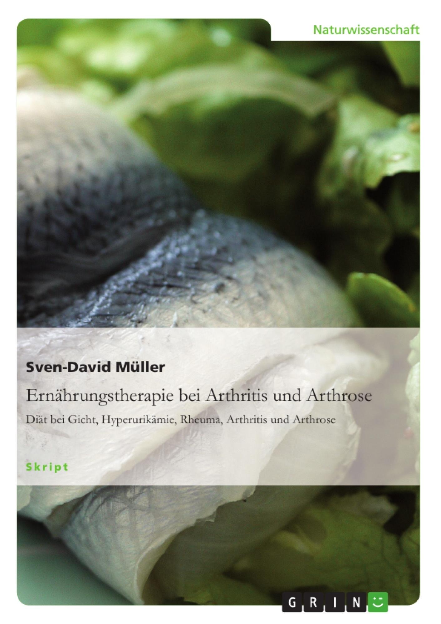 Titel: Ernährungstherapie bei Arthritis und Arthrose