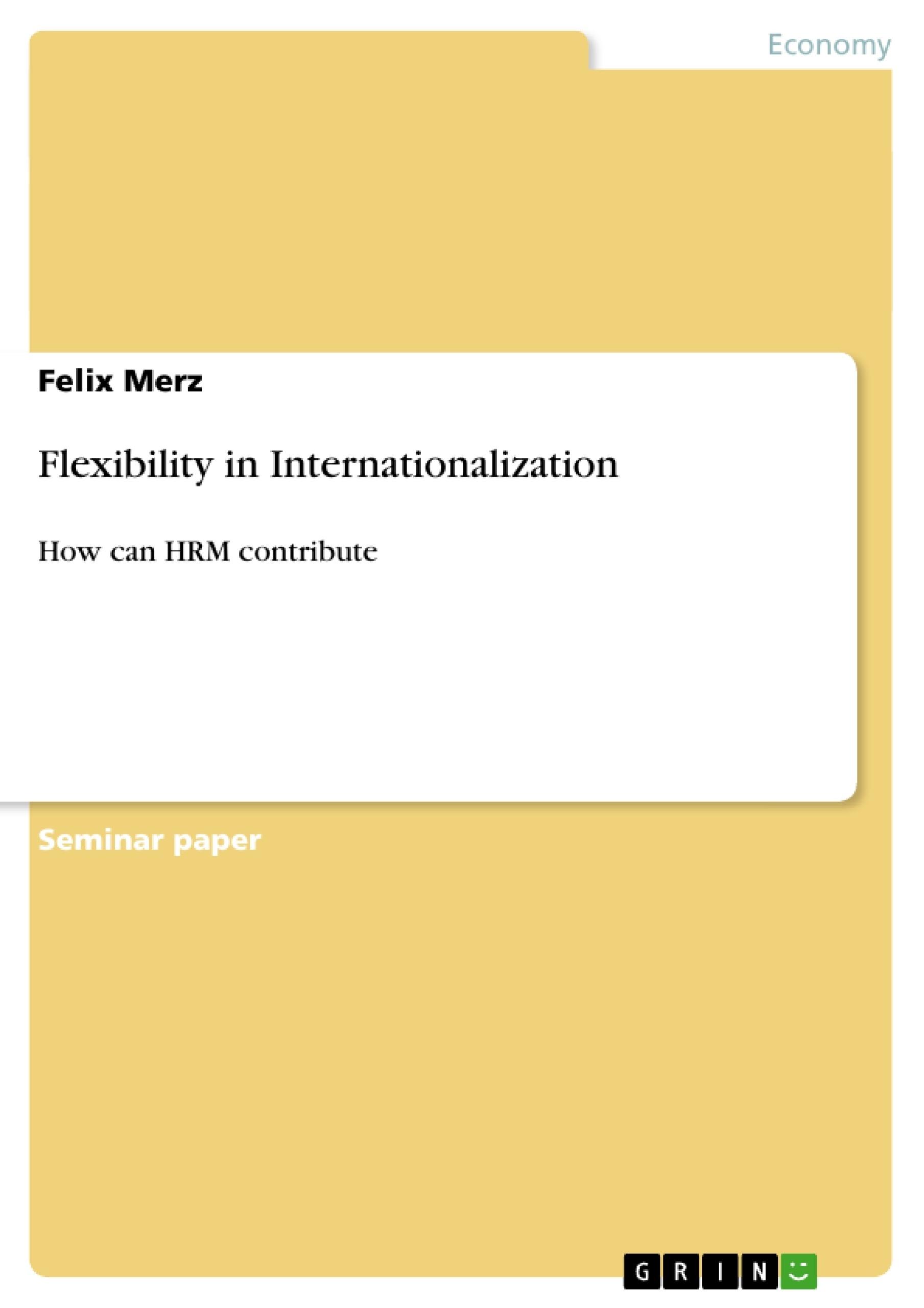 Title: Flexibility in Internationalization