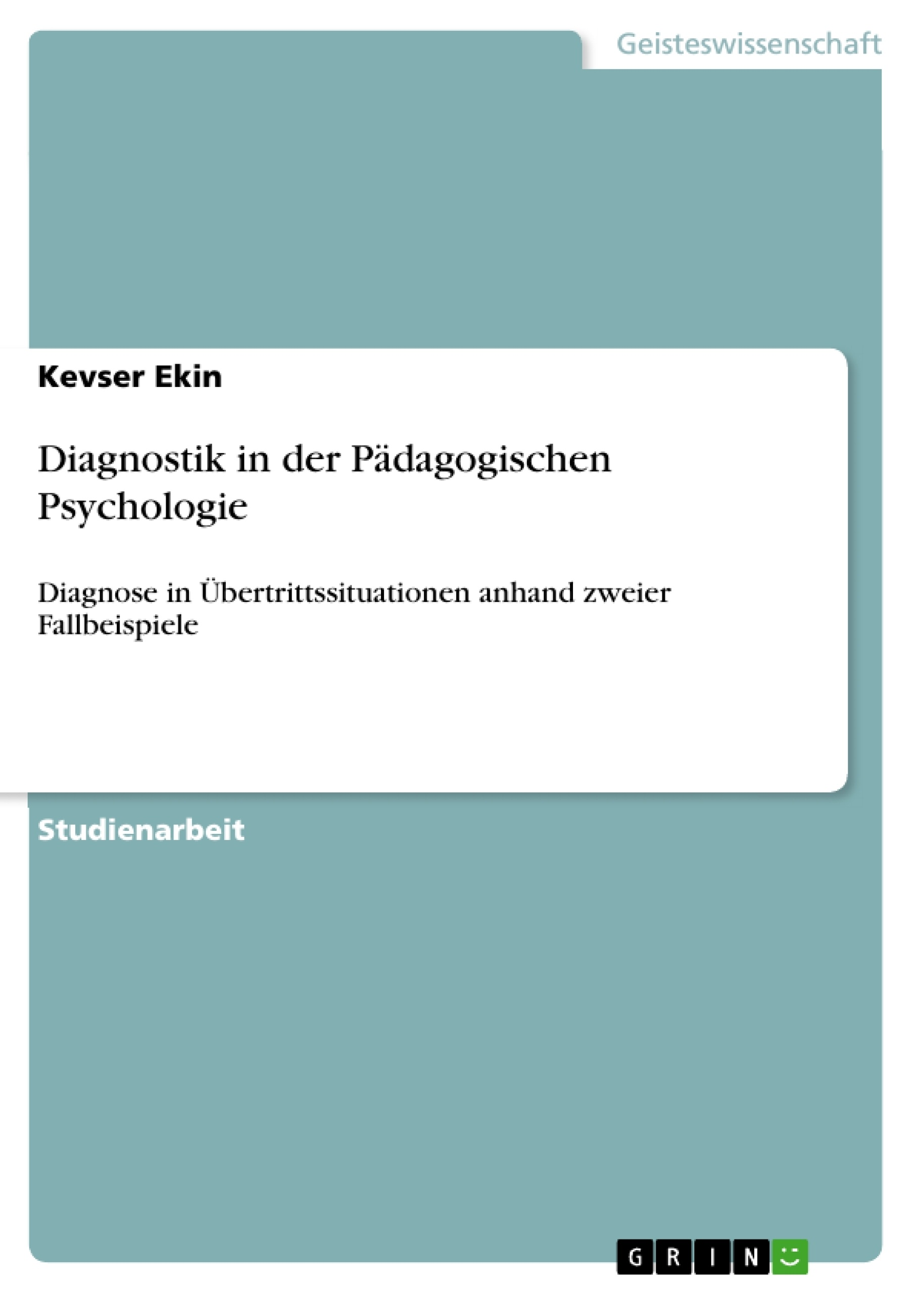 Titel: Diagnostik in der Pädagogischen Psychologie