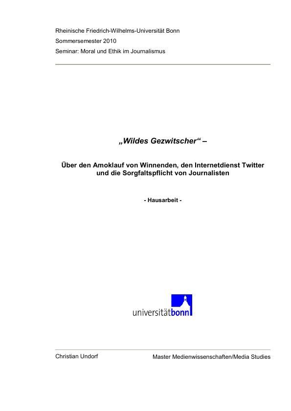"""Titel: """"Wildes Gezwitscher"""" - Über den Amoklauf von Winnenden, den Internetdienst Twitter und die Sorgfaltspflicht von Journalisten"""