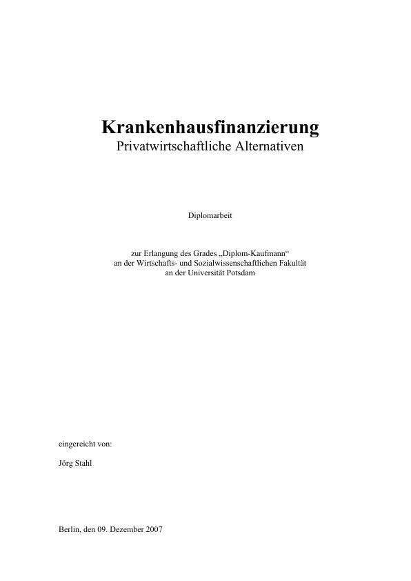 Titel: Krankenhausfinanzierung - Privatwirtschaftliche Alternativen