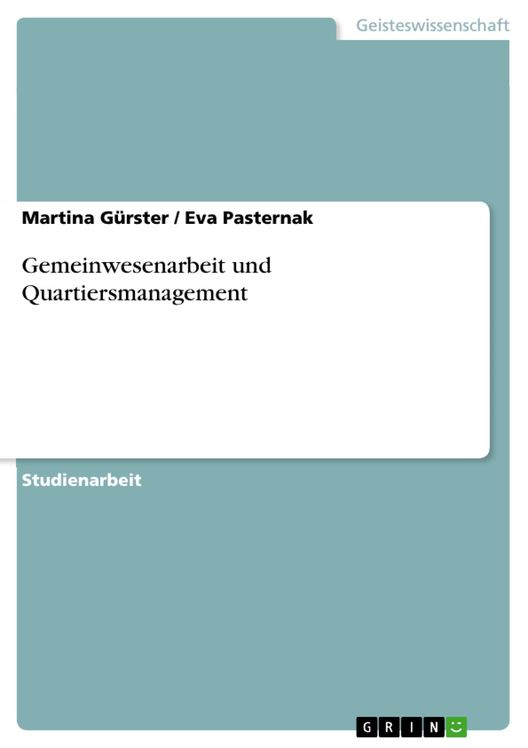 Titel: Gemeinwesenarbeit und Quartiersmanagement