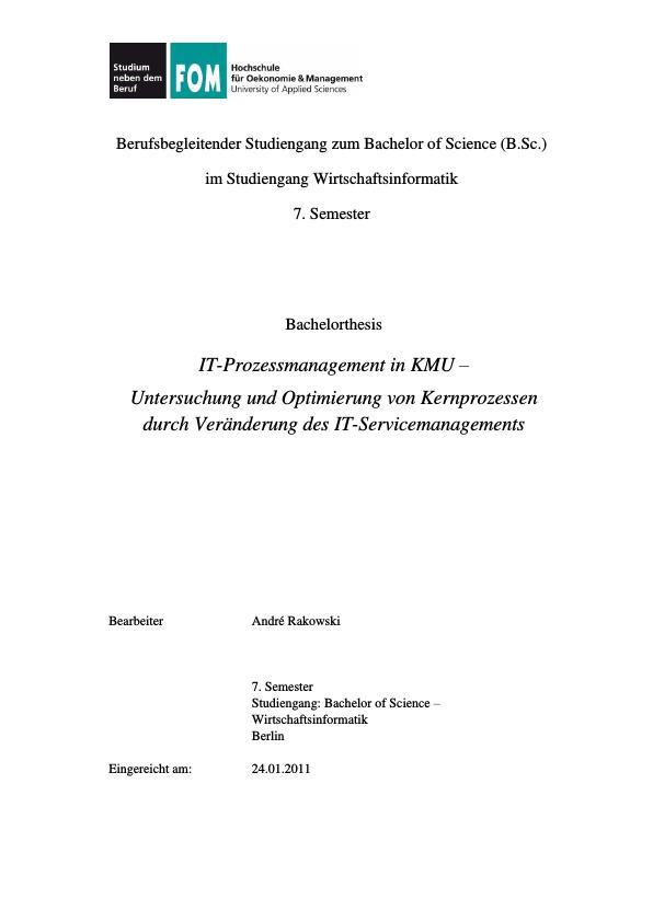 Titel: IT-Prozessmanagement in KMU – Untersuchung und Optimierung von Kernprozessen durch Veränderung des IT-Servicemanagements