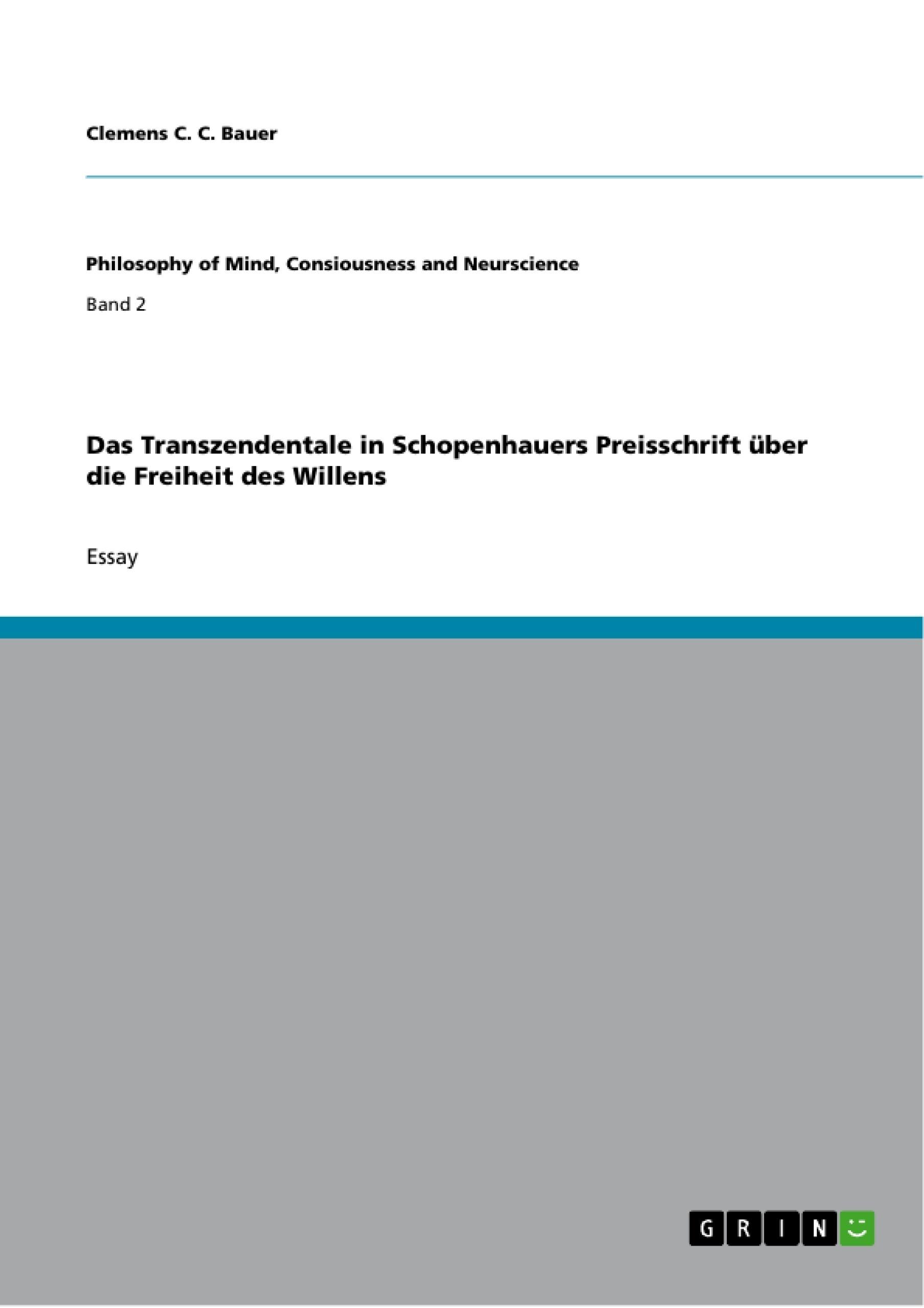 Titel: Das Transzendentale in Schopenhauers Preisschrift über die Freiheit des Willens