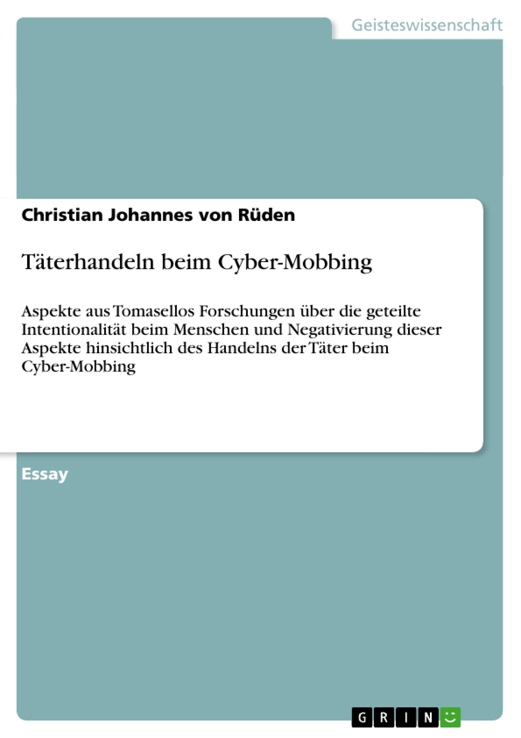 Titel: Täterhandeln beim Cyber-Mobbing