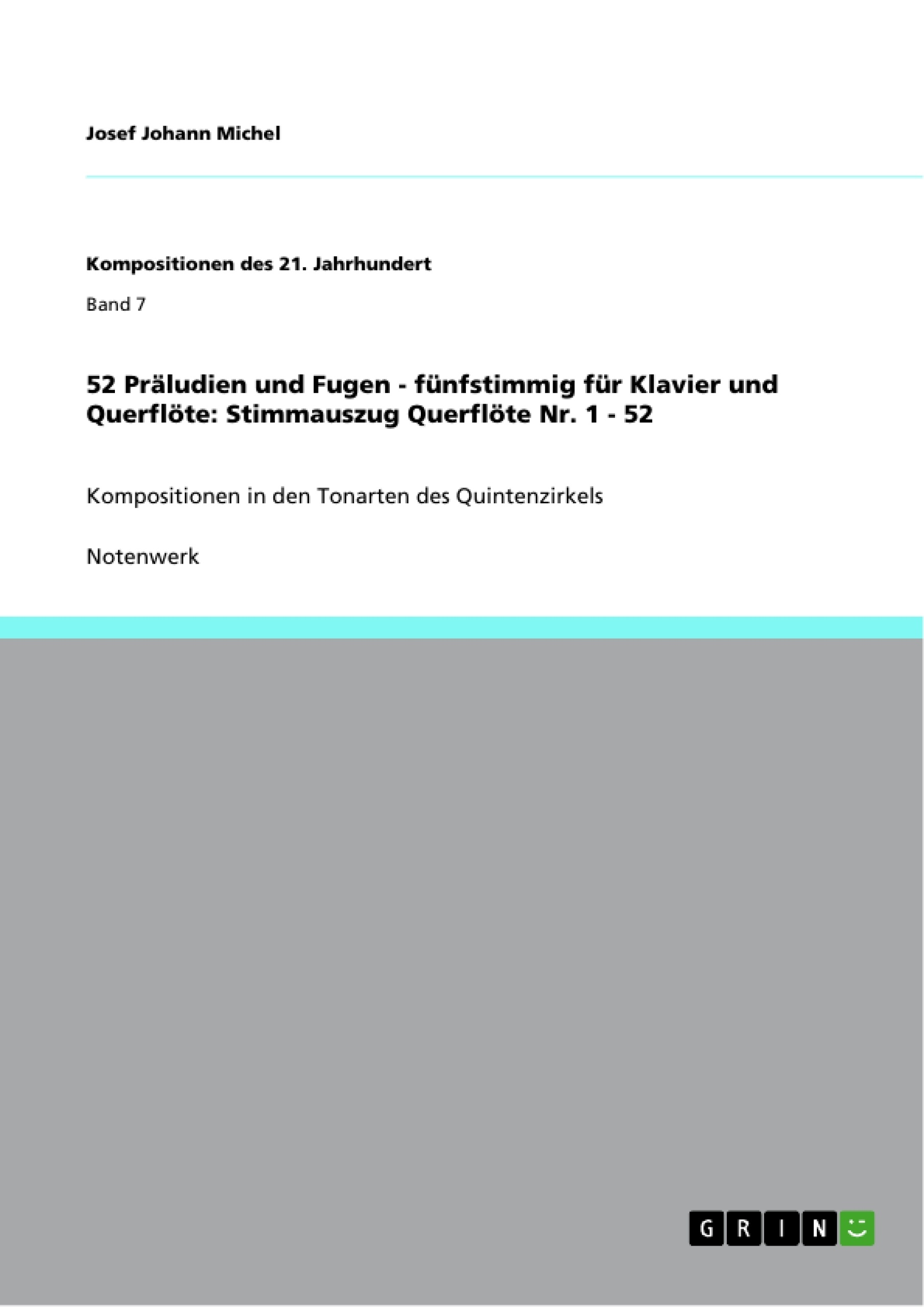 Titel: 52 Präludien und Fugen - fünfstimmig für Klavier und Querflöte: Stimmauszug Querflöte Nr. 1 - 52