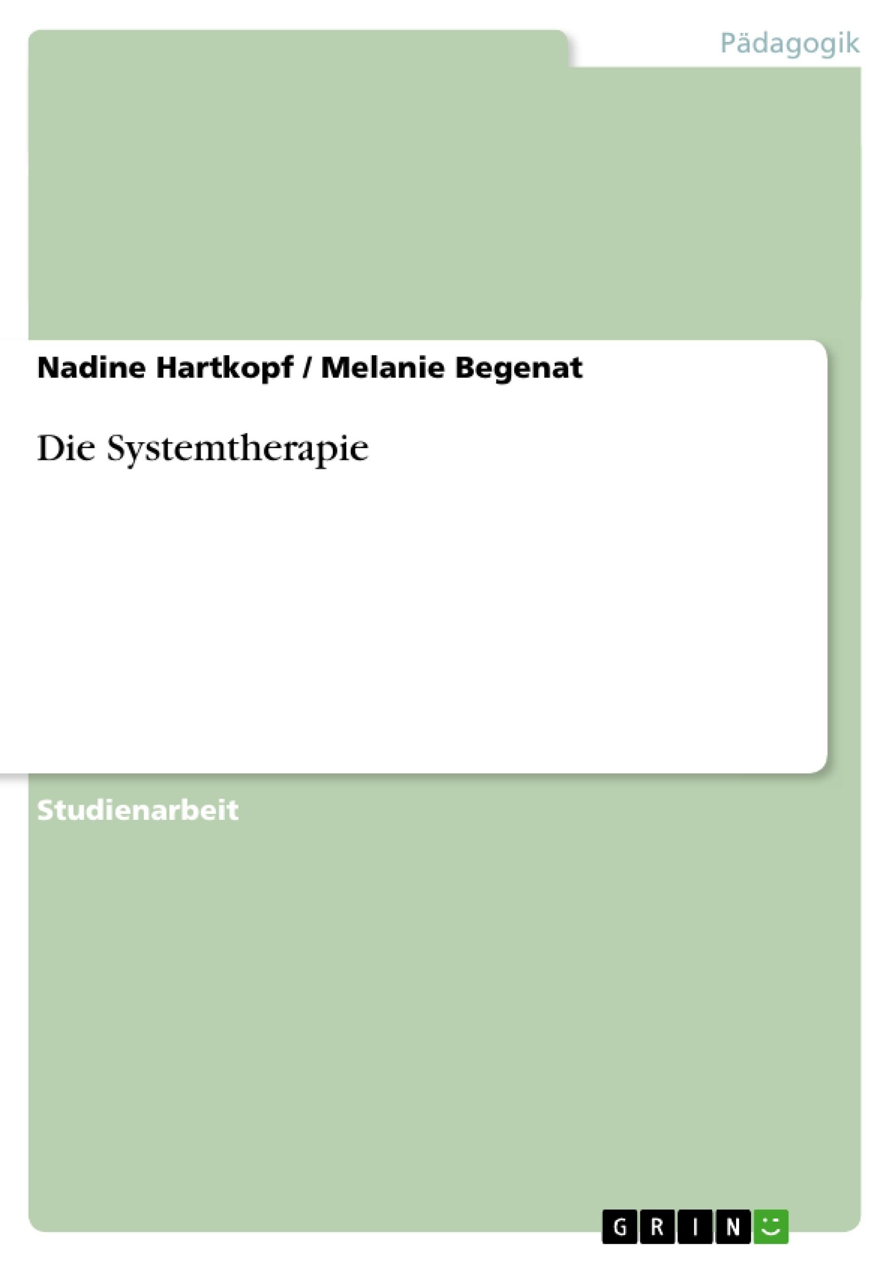 Titel: Die Systemtherapie