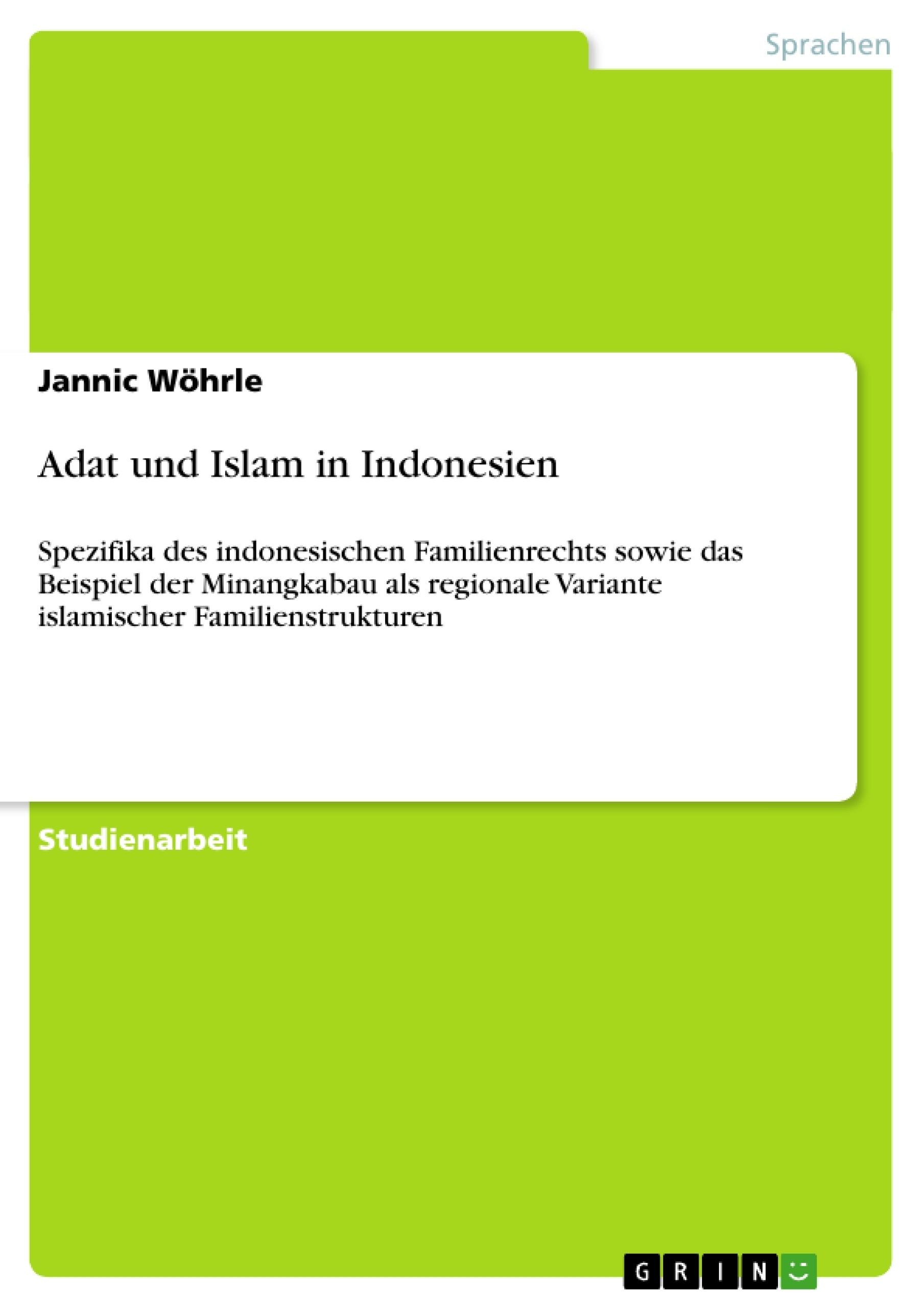Titel: Adat und Islam in Indonesien