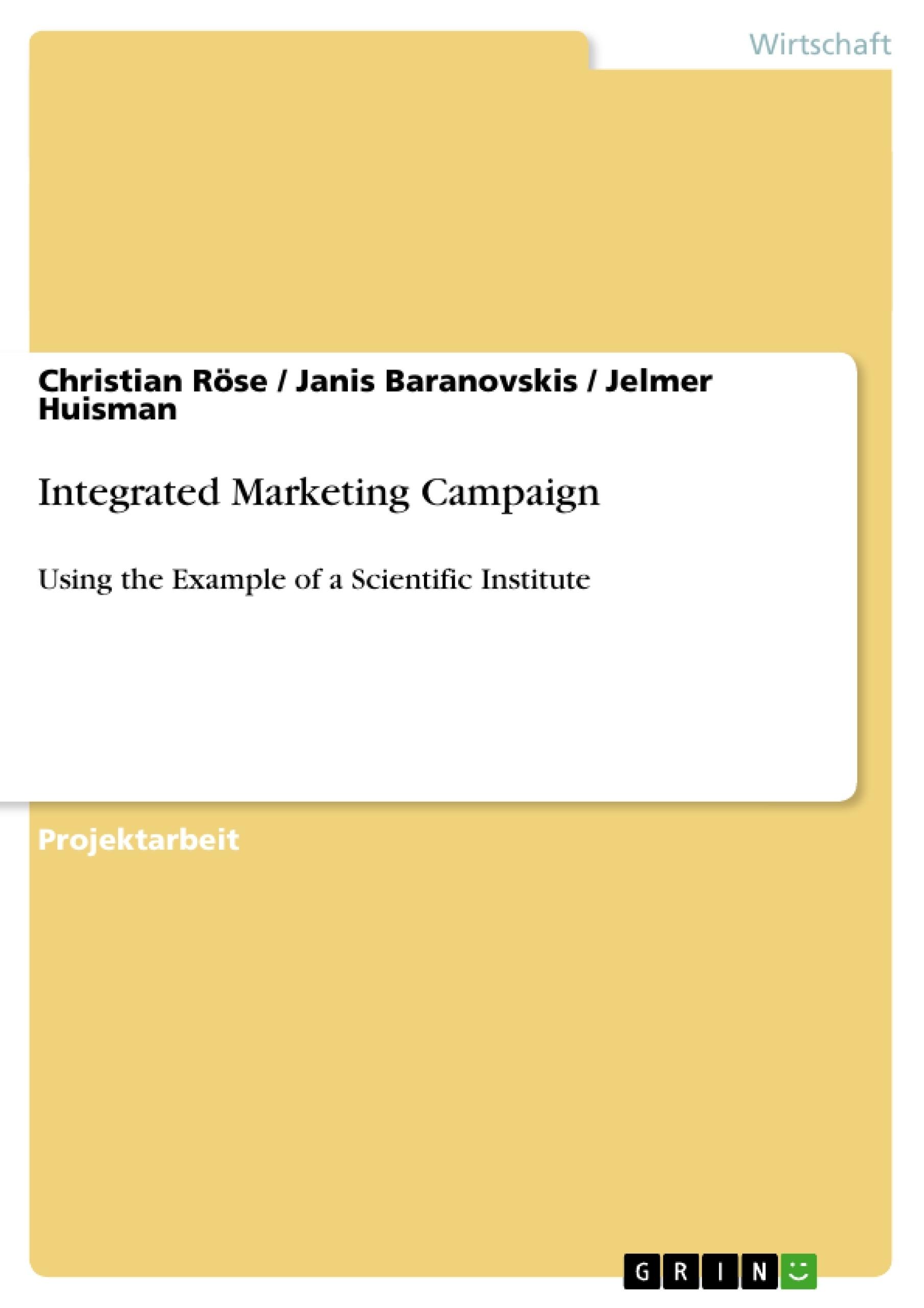 Titel: Integrated Marketing Campaign