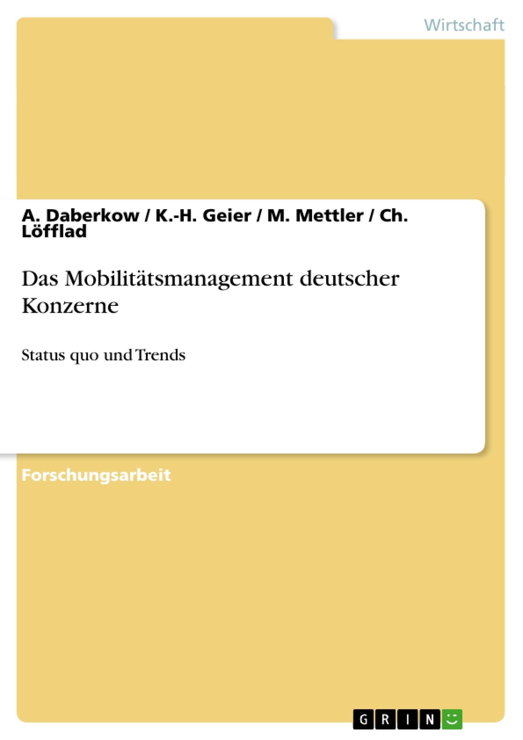 Titel: Das Mobilitätsmanagement deutscher Konzerne