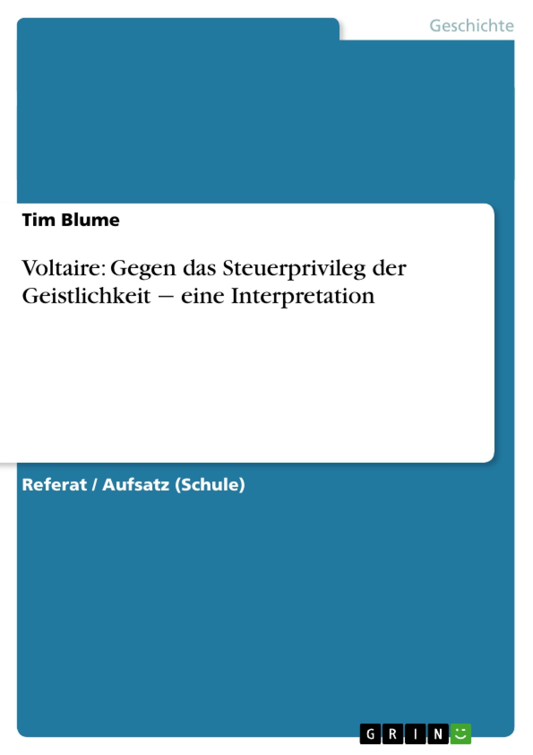 Titel: Voltaire: Gegen das Steuerprivileg der Geistlichkeit ‒ eine Interpretation
